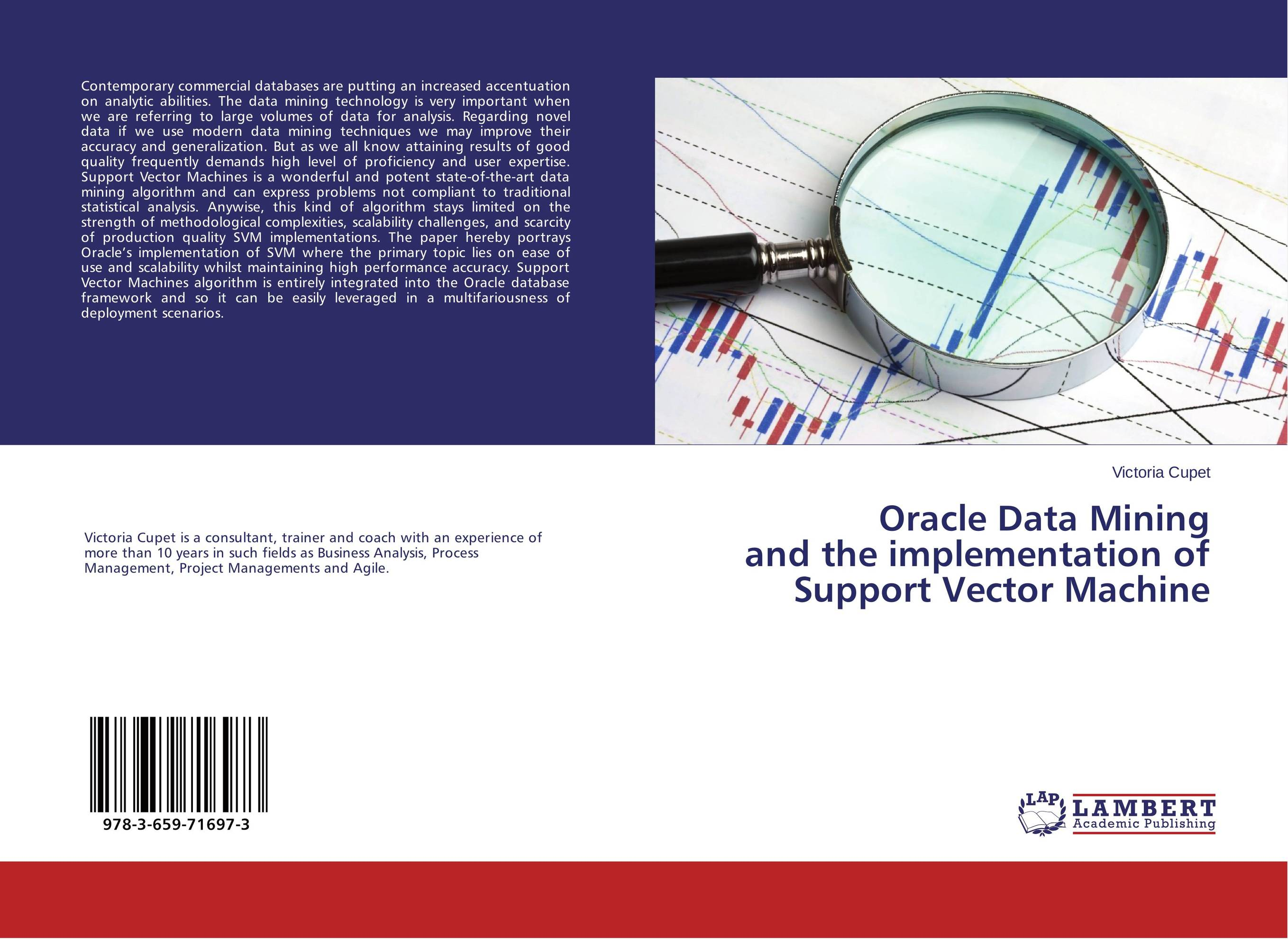 Oracle Data Mining and the implementation of Support Vector Machine use of classification algorithm under data mining for managing asthma