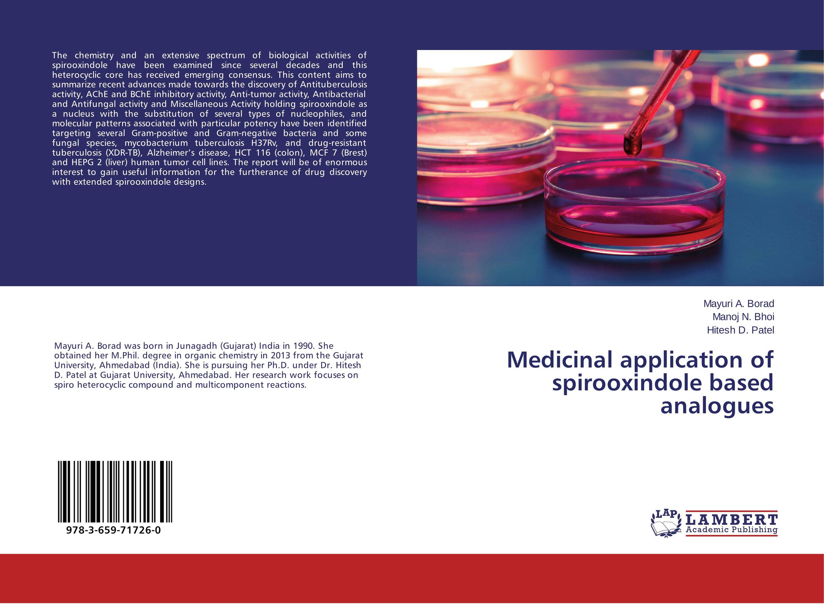 Medicinal application of spirooxindole based analogues drug discovery and design