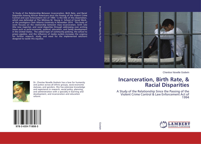 Incarceration, Birth Rate, & Racial Disparities
