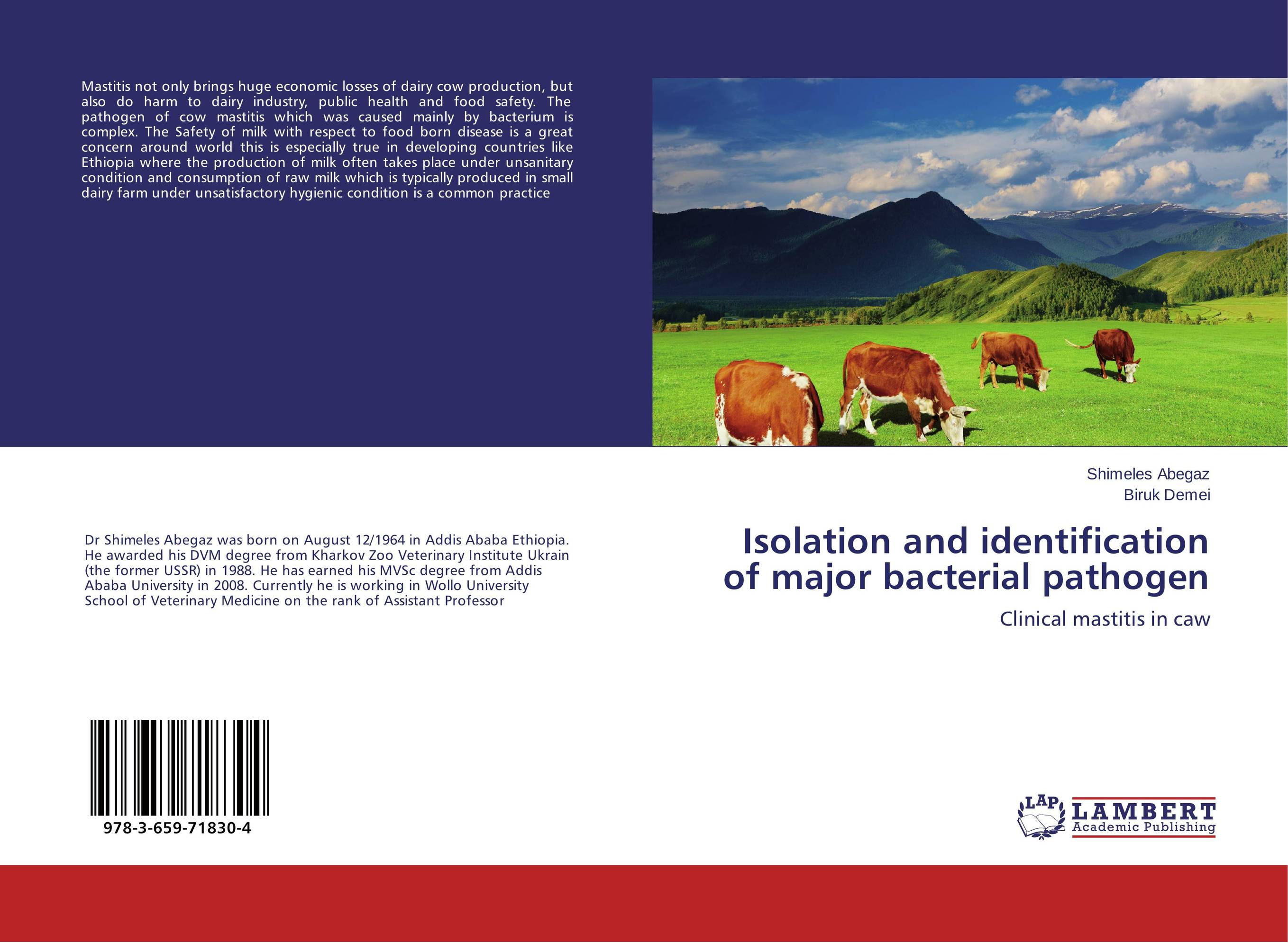Isolation and identification of major bacterial pathogen claw disorders in dairy cows under smallholder zero grazing units