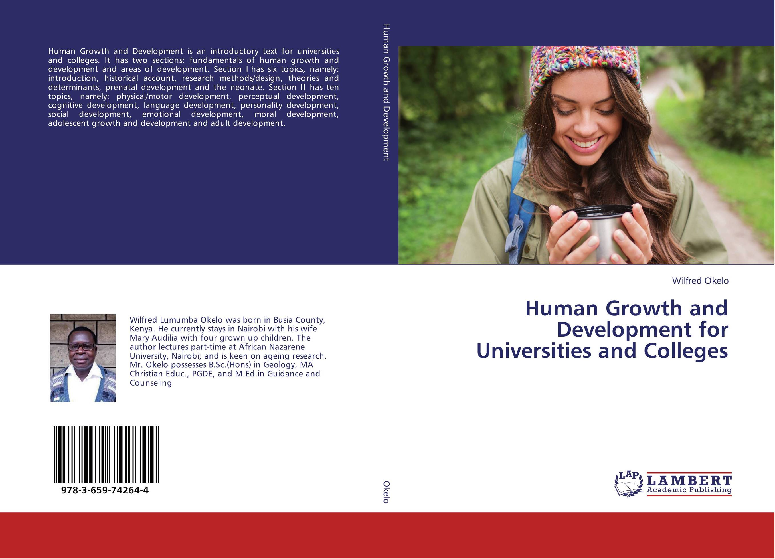 Human Growth and Development for Universities and Colleges human growth and development a complex process