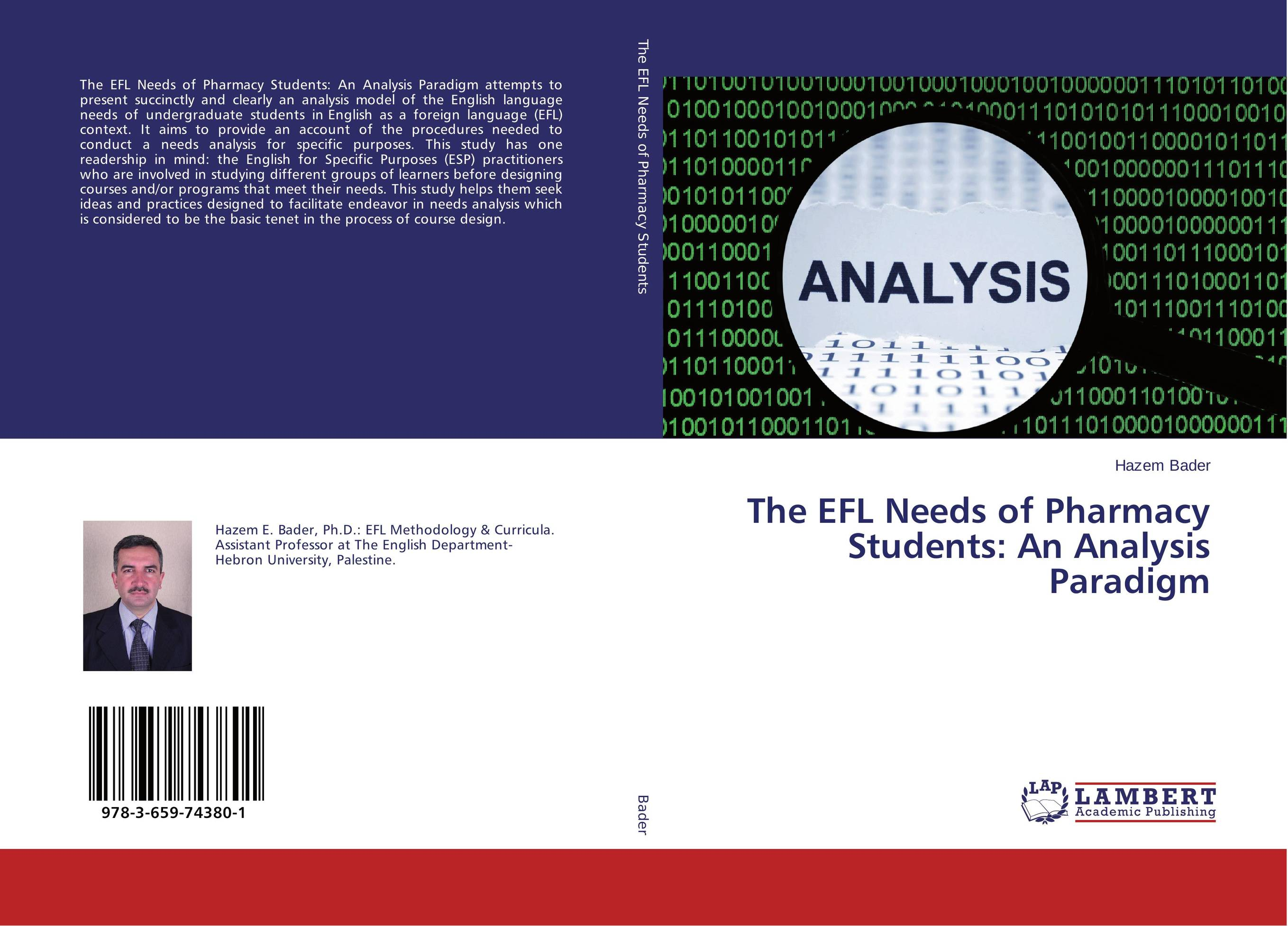 The EFL Needs of Pharmacy Students: An Analysis Paradigm