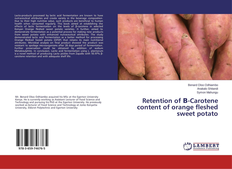 Retention of ?-Carotene content of orange fleshed sweet potato mastering fermentation