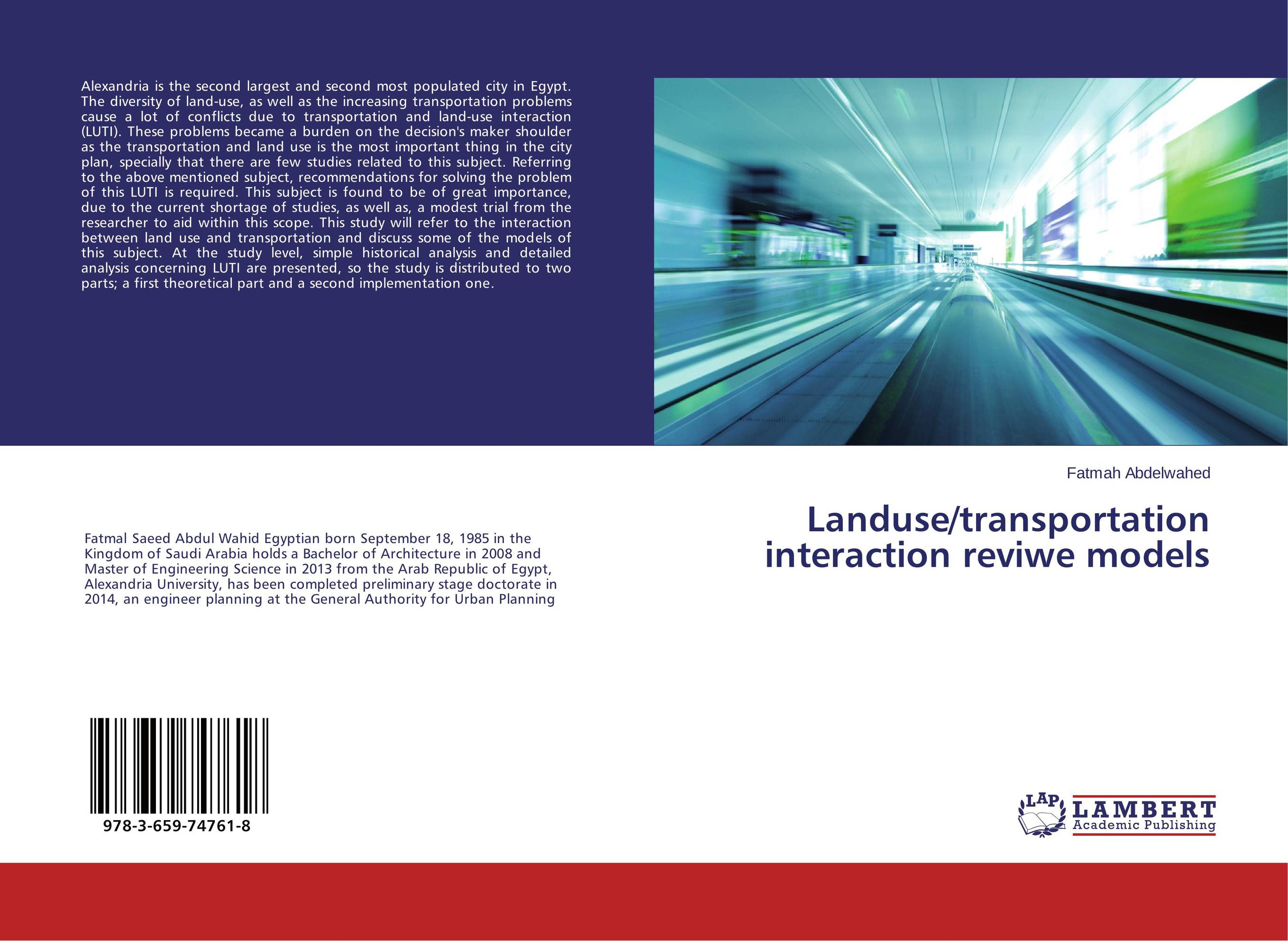 Landuse/transportation interaction reviwe models risks related to the maritime transportation of of oil and gas