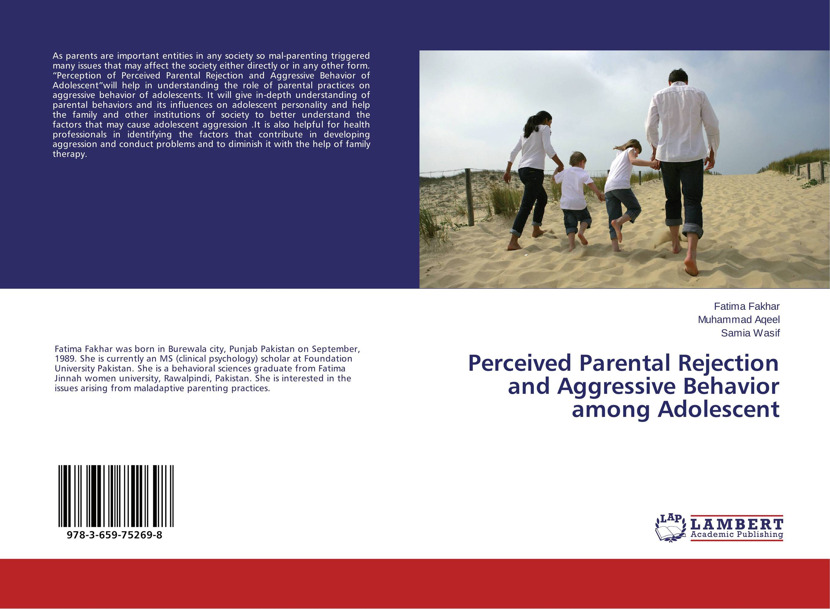 Perceived Parental Rejection and Aggressive Behavior among Adolescent the role of family interventions in the therapy of eating disorders