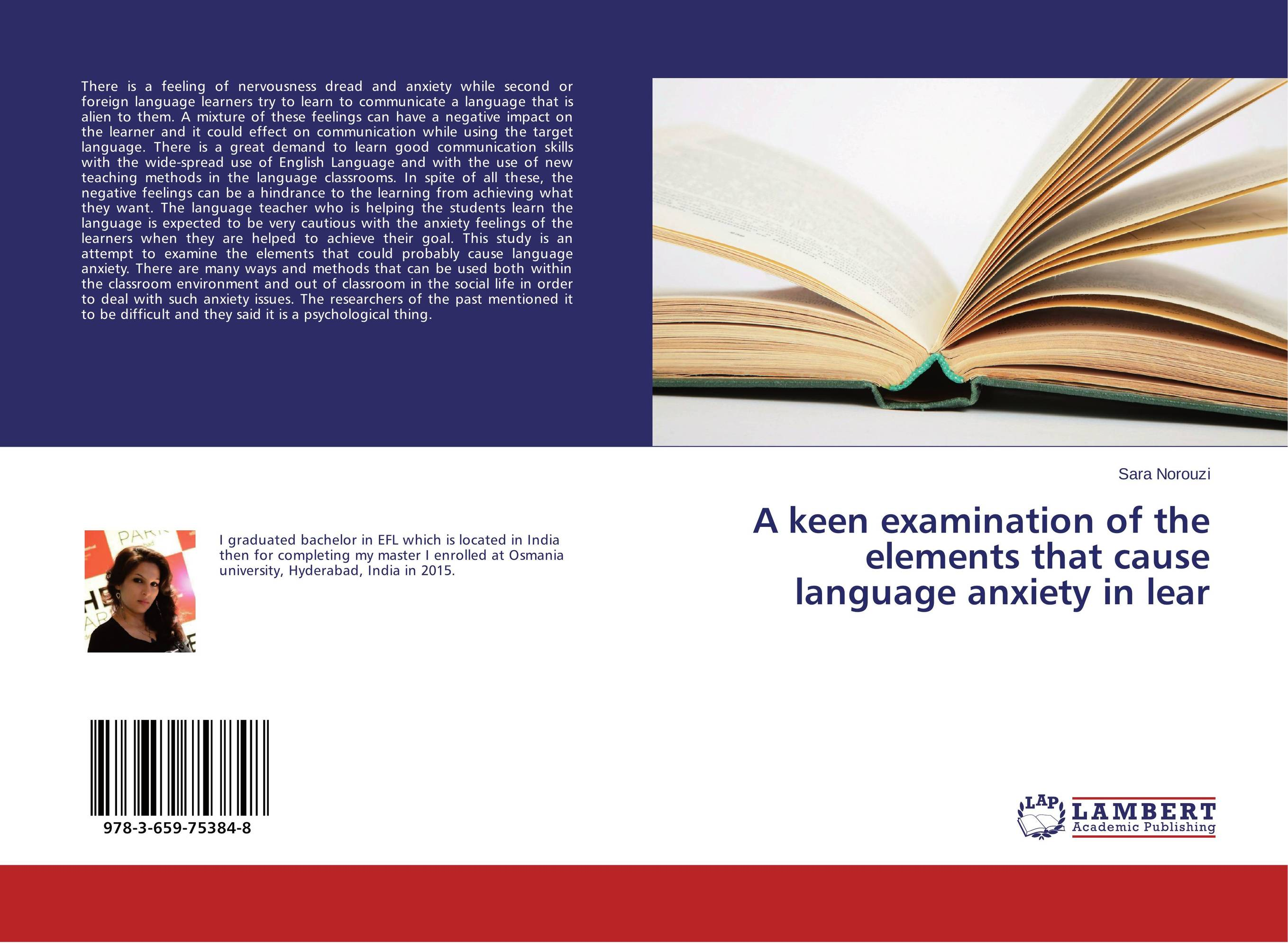 A keen examination of the elements that cause language anxiety in lear herbert w seliger second language research methods