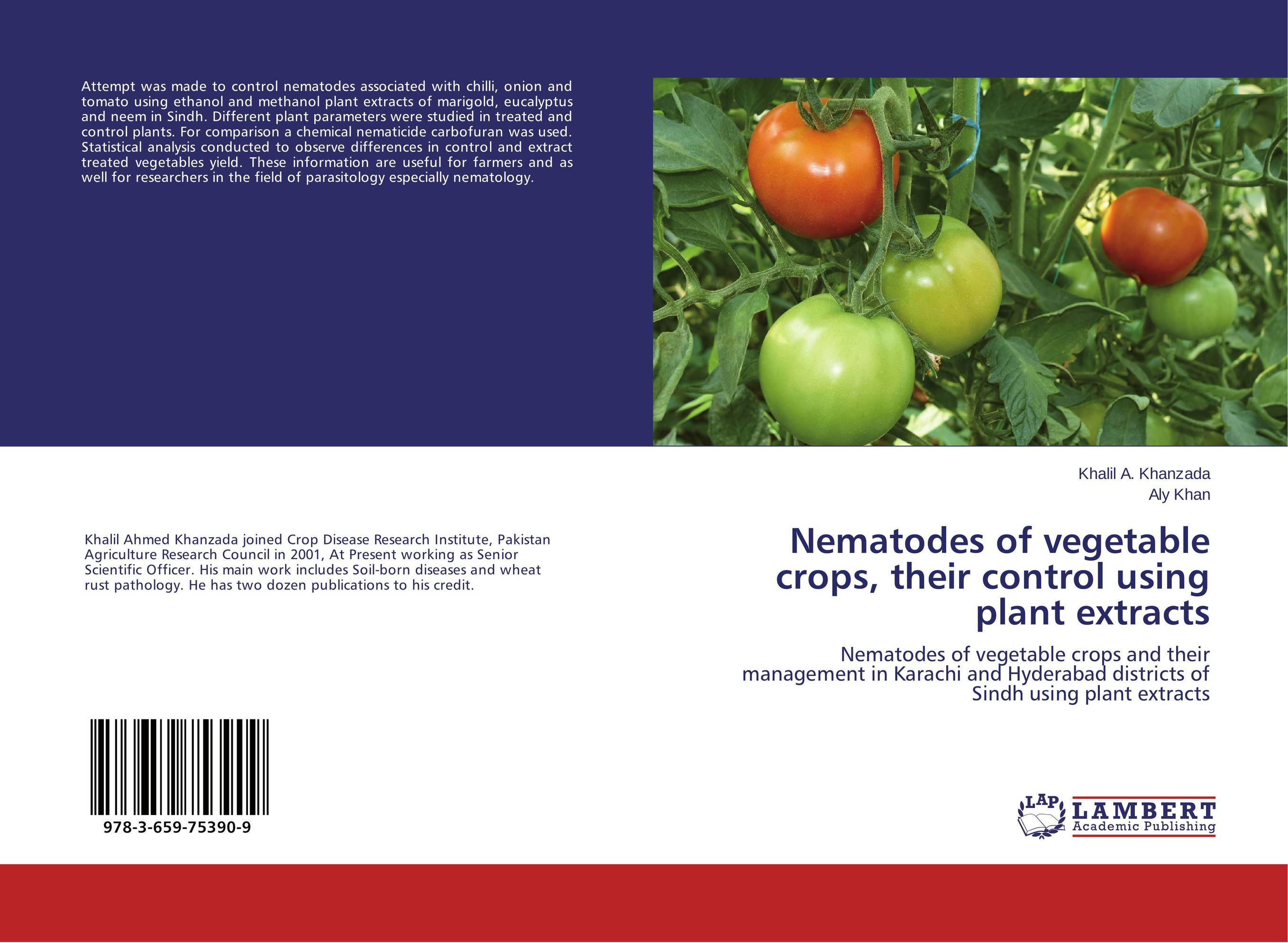 Nematodes of vegetable crops, their control using plant extracts nematodes associated with maize and their control