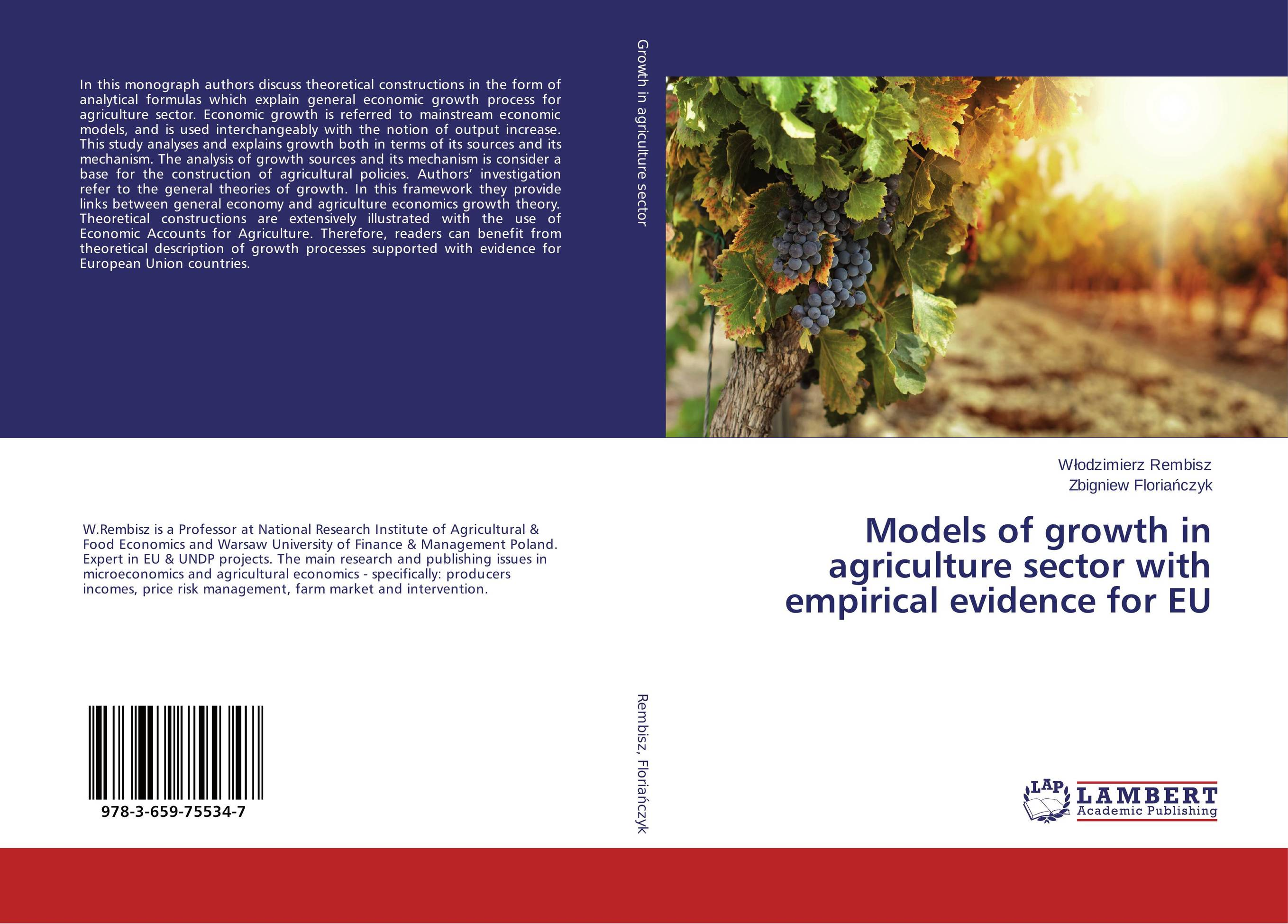 Models of growth in agriculture sector with empirical evidence for EU innovations fixed investments and economic growth the eu context