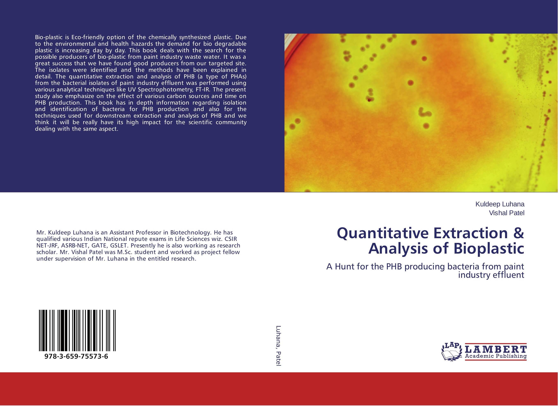 Quantitative Extraction & Analysis of Bioplastic bioplastic production in plastic age