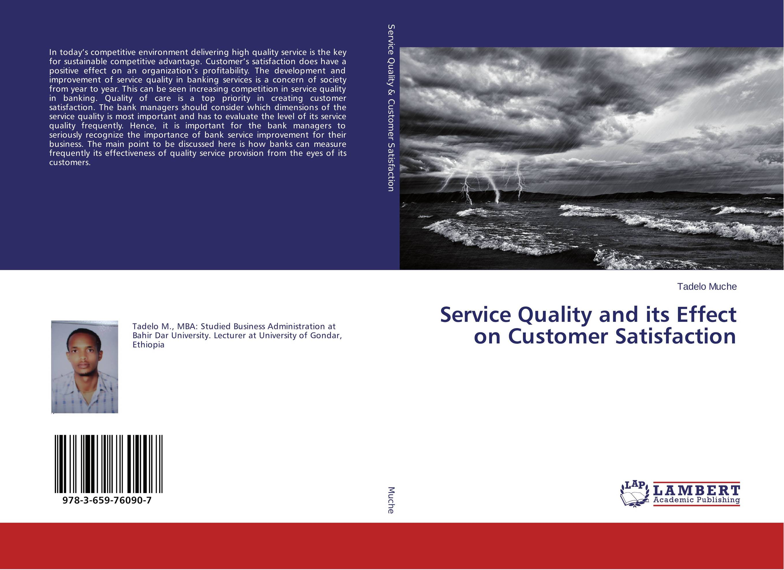 Service Quality and its Effect on Customer Satisfaction robert spector the nordstrom way to customer experience excellence creating a values driven service culture