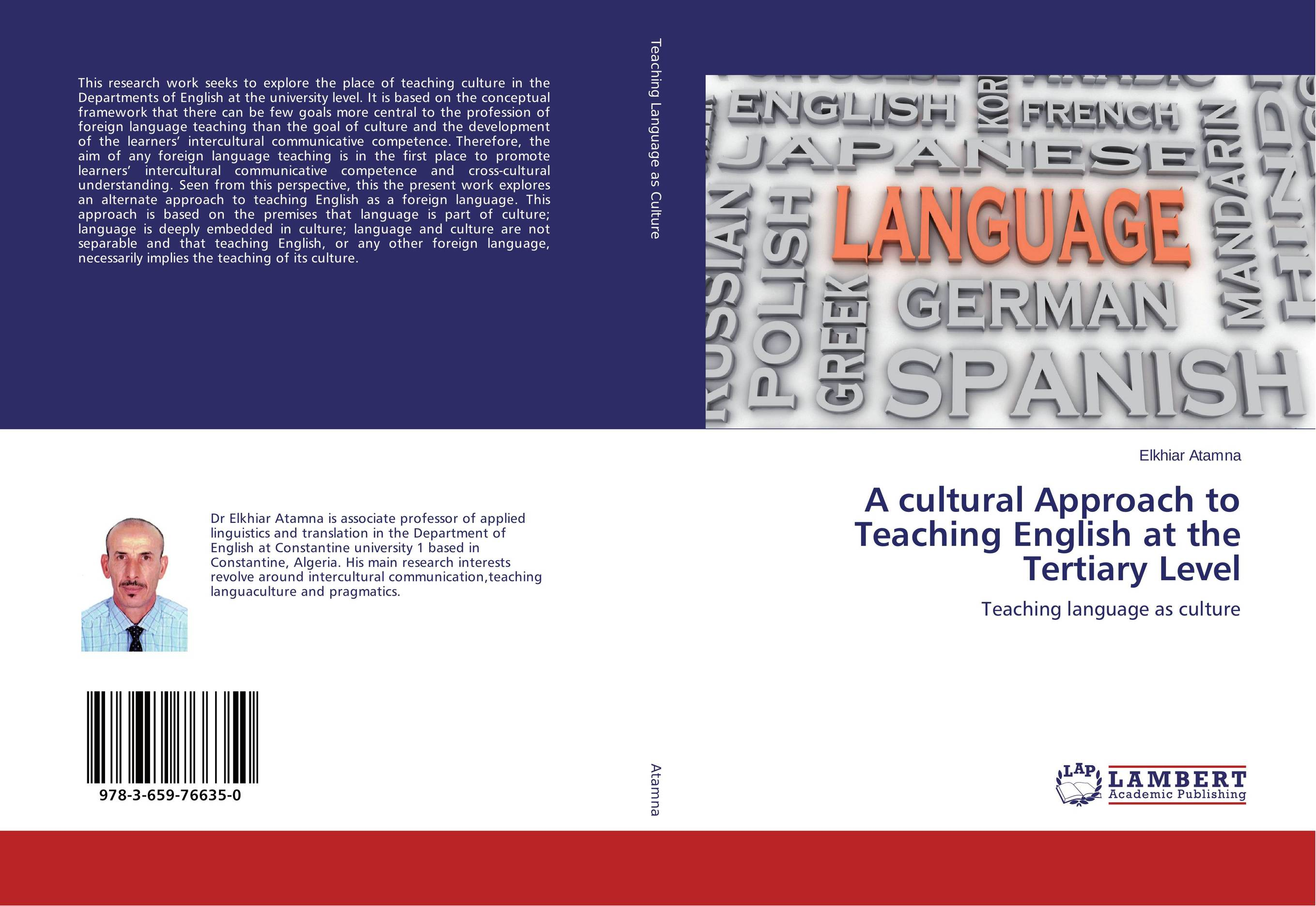 A cultural Approach to Teaching English at the Tertiary Level using target language culture in teaching english