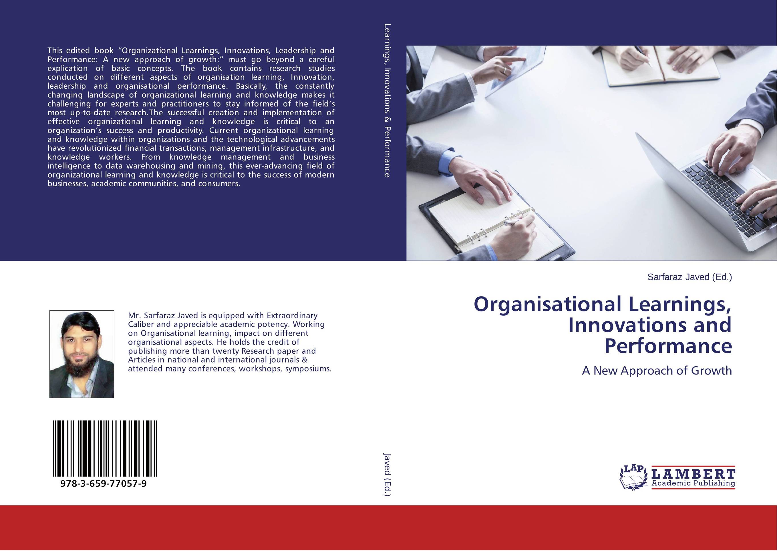 Organisational Learnings, Innovations and Performance john storey managing performance and change the knowledge age