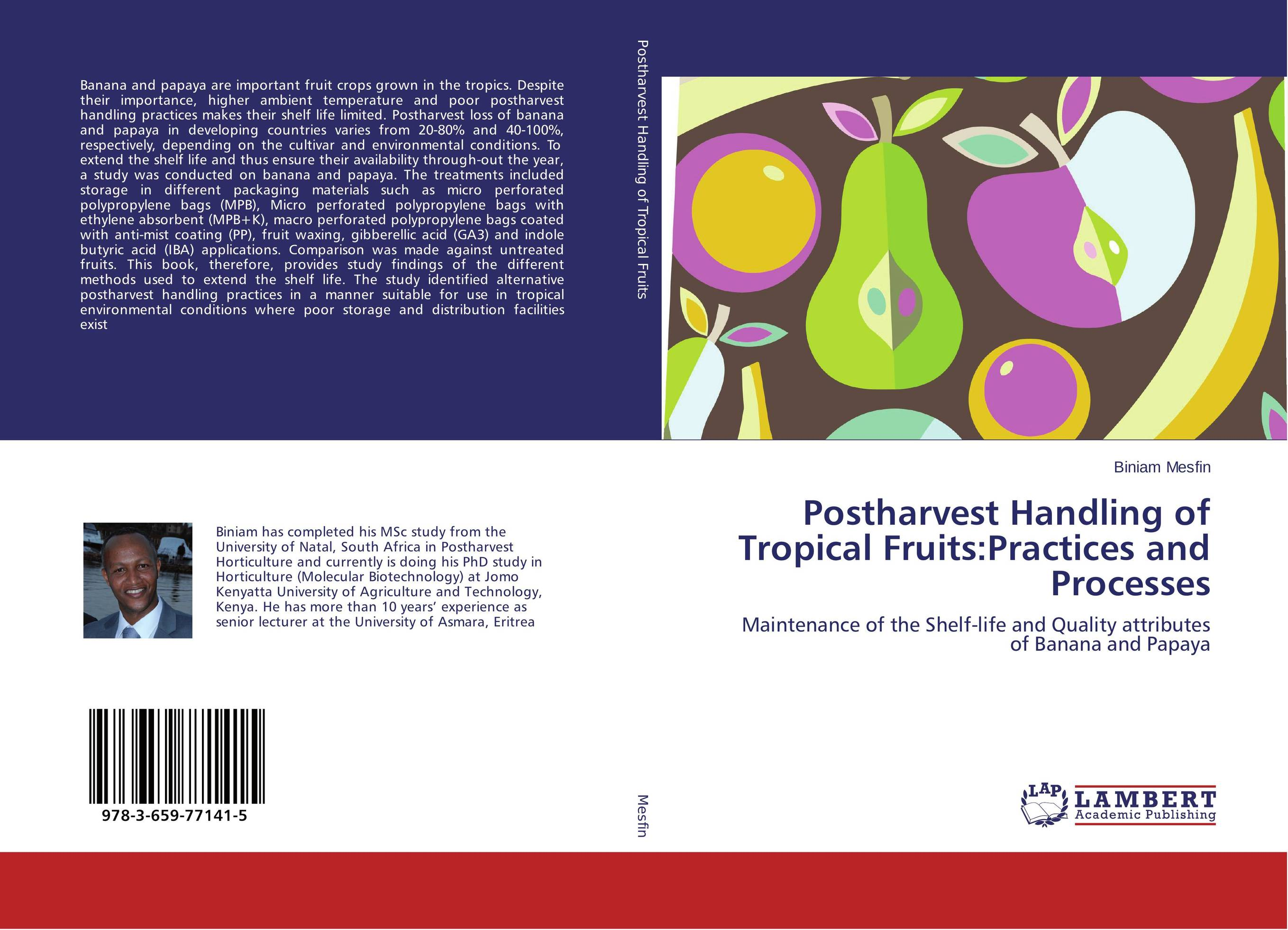 Postharvest Handling of Tropical Fruits:Practices and Processes