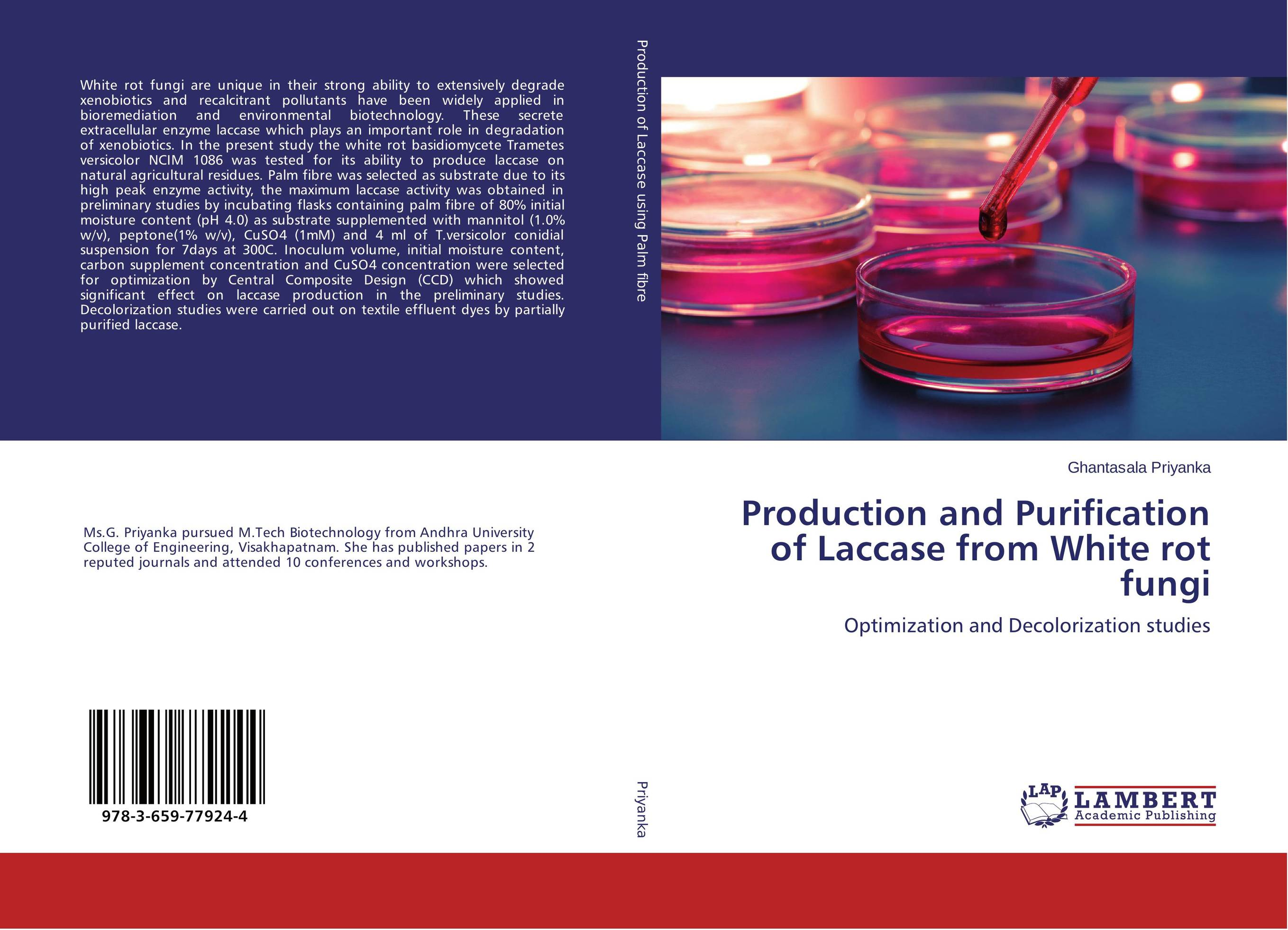 Production and Purification of Laccase from White rot fungi production and purification of laccase from white rot fungi