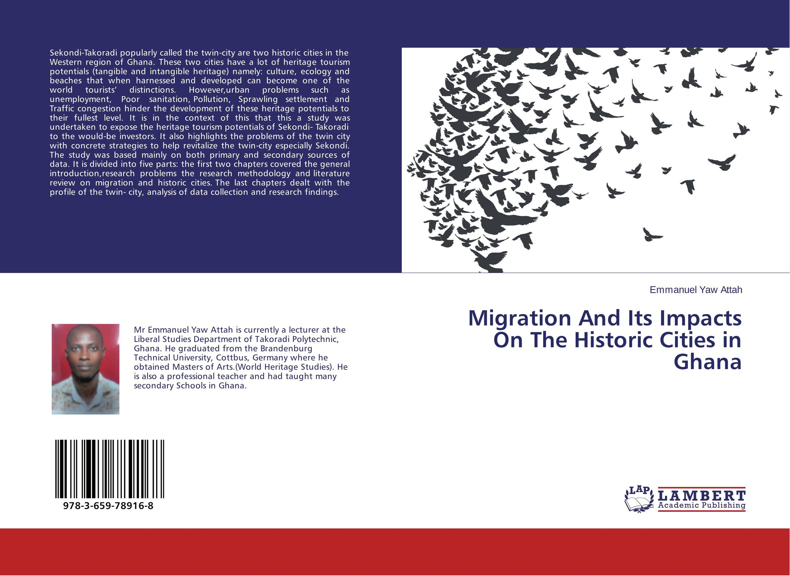 Migration And Its Impacts On The Historic Cities in Ghana point systems migration policy and international students flow
