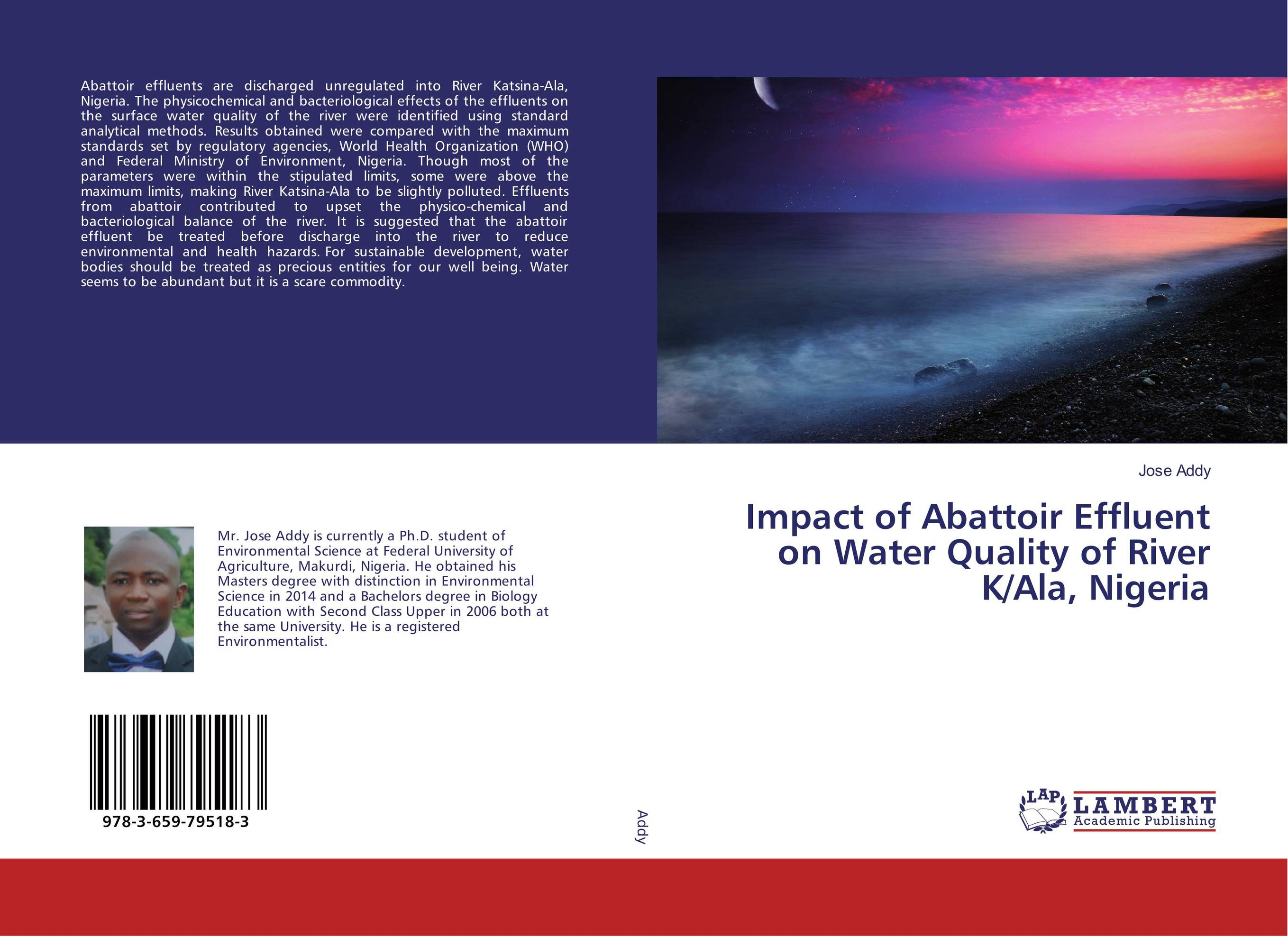 Impact of Abattoir Effluent on Water Quality of River K/Ala, Nigeria купить