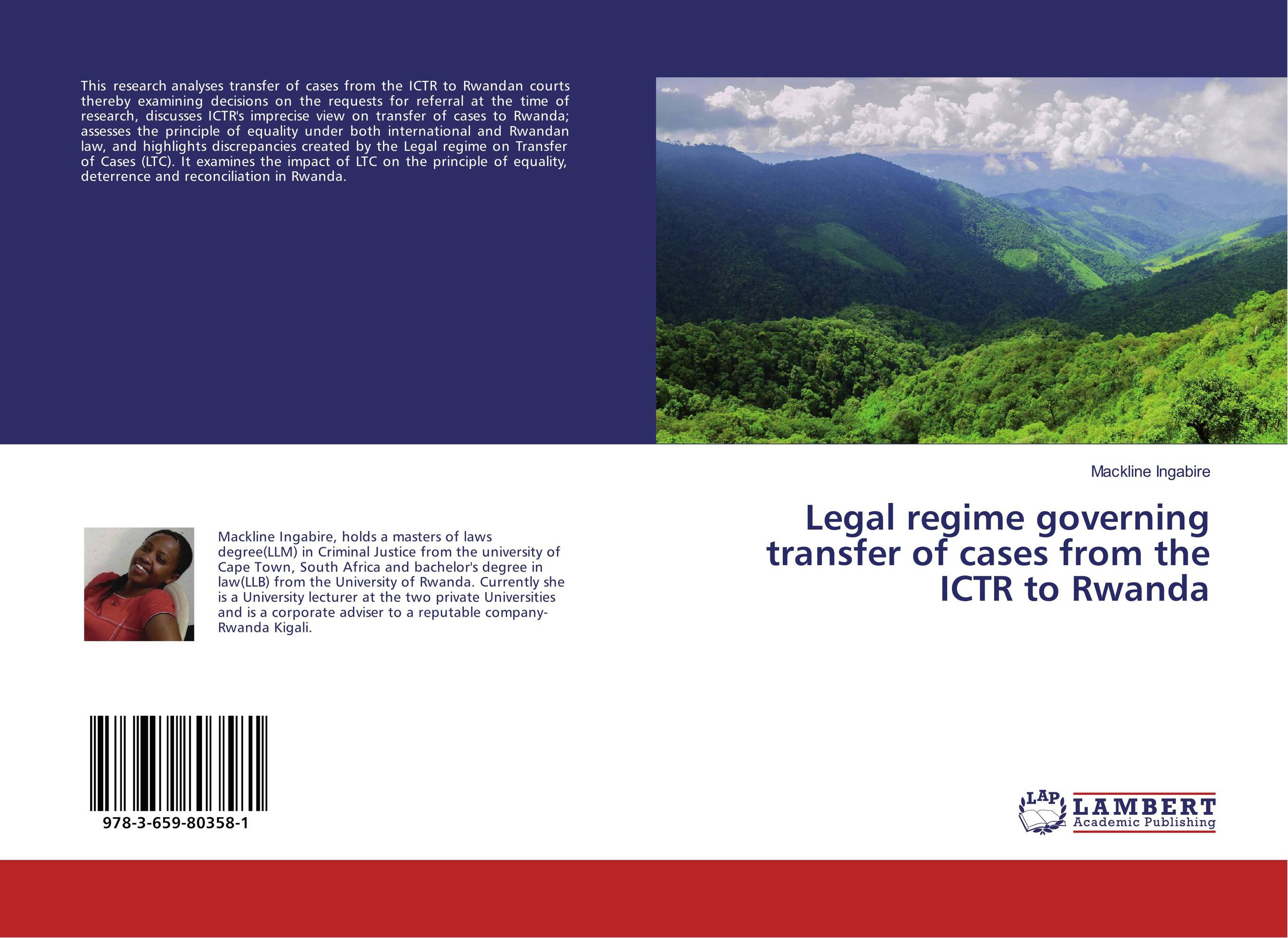 Legal regime governing transfer of cases from the ICTR to Rwanda cases materials and text on consumer law