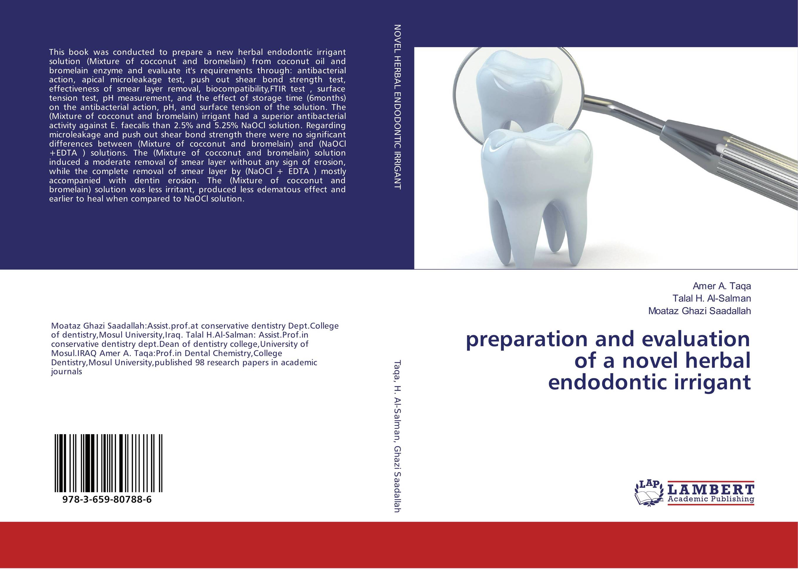preparation and evaluation of a novel herbal endodontic irrigant the lonely polygamist – a novel