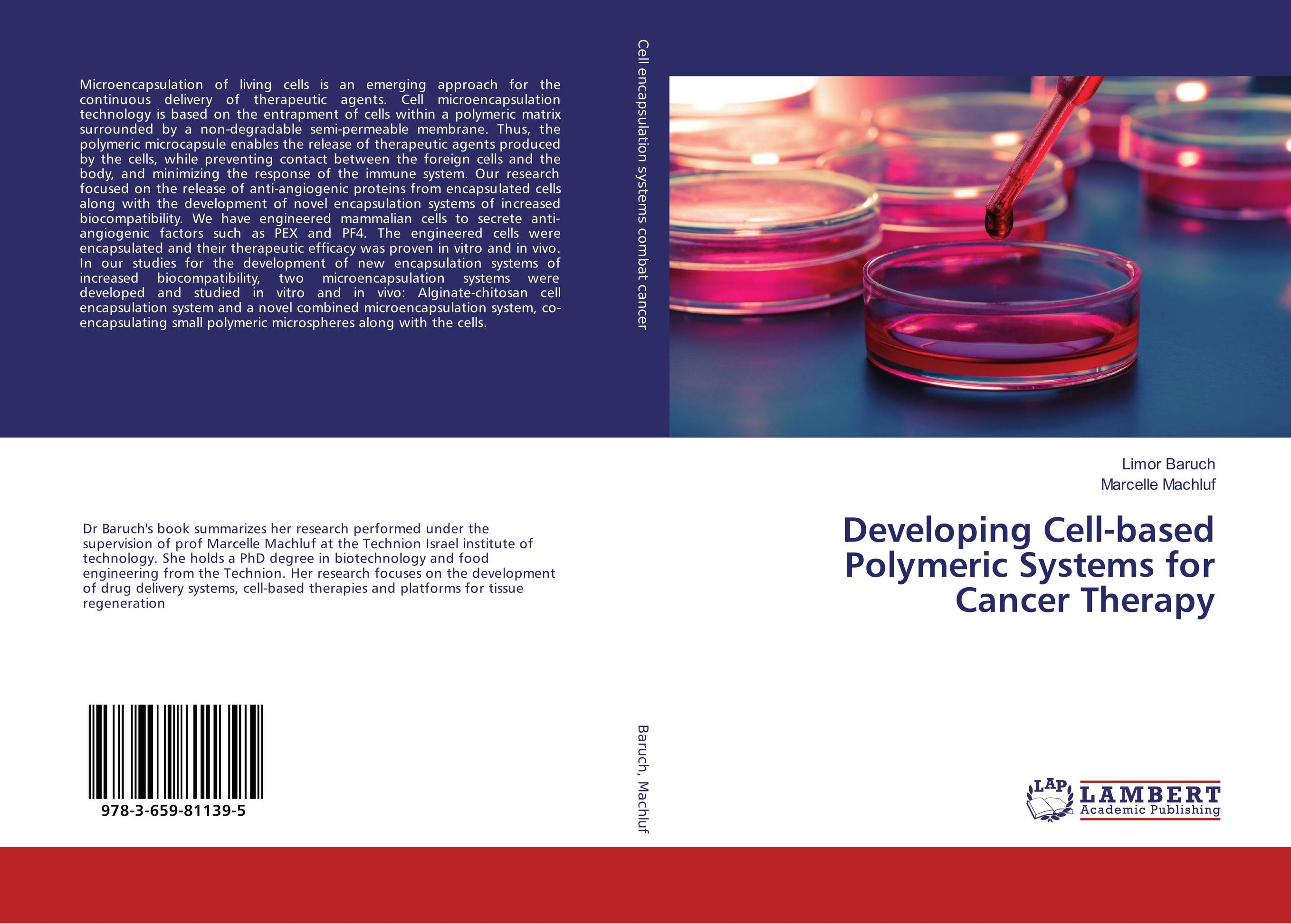 Developing Cell-based Polymeric Systems for Cancer Therapy baljit singh polymeric pesticide delivery systems to control environmental hazards