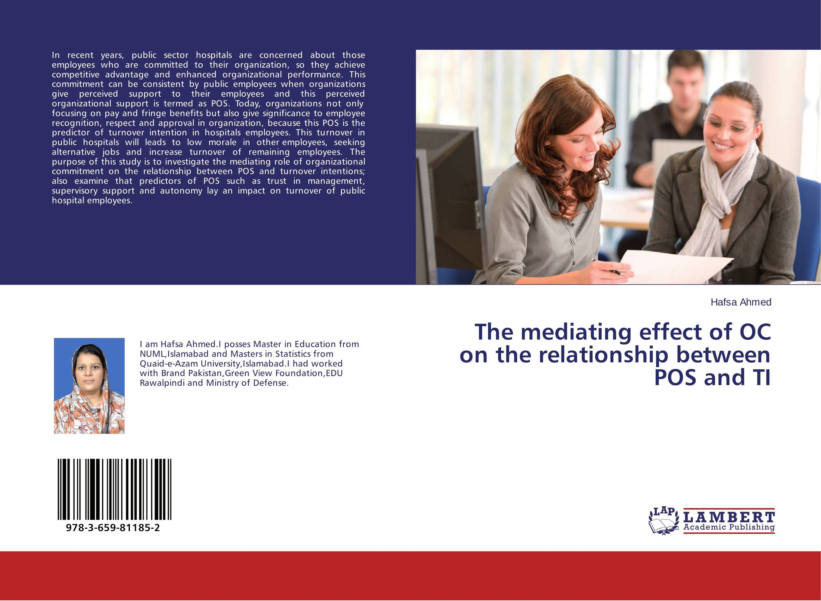The mediating effect of OC on the relationship between POS and TI impact of job satisfaction on turnover intentions