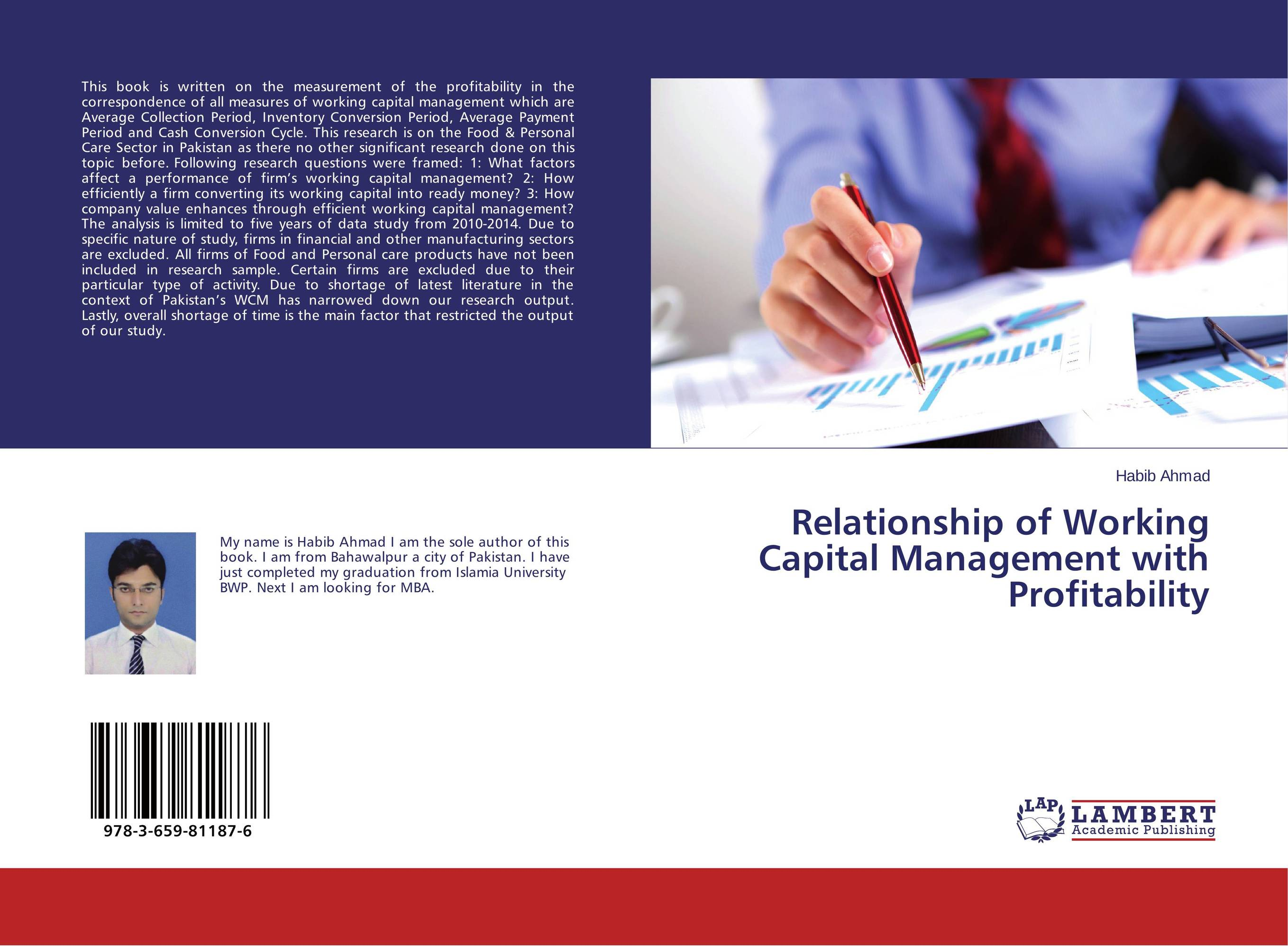 Relationship of Working Capital Management with Profitability james sagner essentials of working capital management