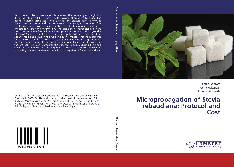 Micropropagation of Stevia rebaudiana: Protocol and Cost micropropagation in stevia stevia rebaudiana bertoni