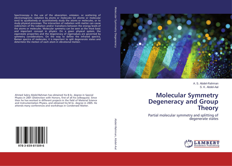 Molecular Symmetry Degeneracy and Group Theory purnima sareen sundeep kumar and rakesh singh molecular and pathological characterization of slow rusting in wheat