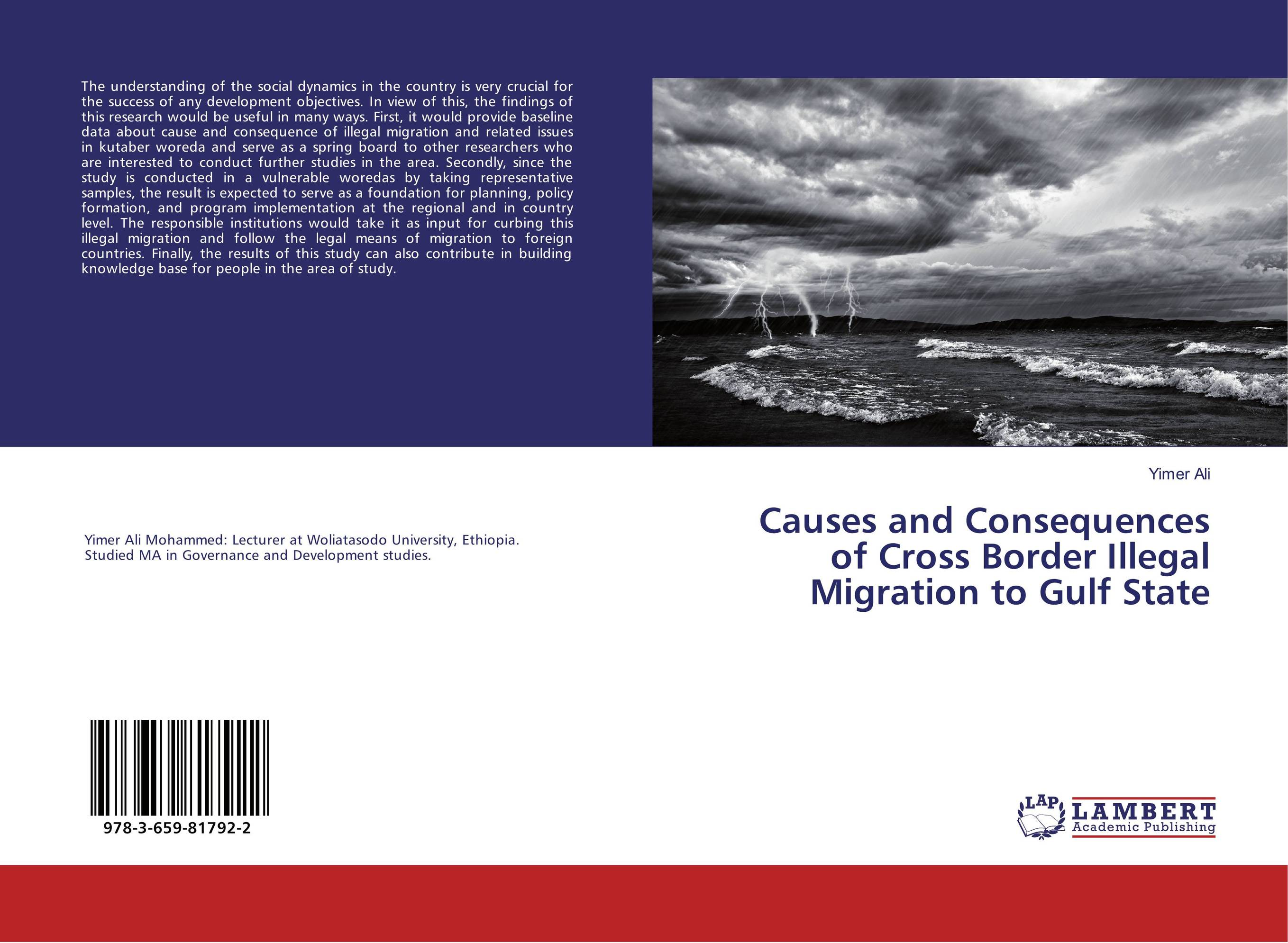Causes and Consequences of Cross Border Illegal Migration to Gulf State laurens j van mourik the process of cross border entrepreneurship