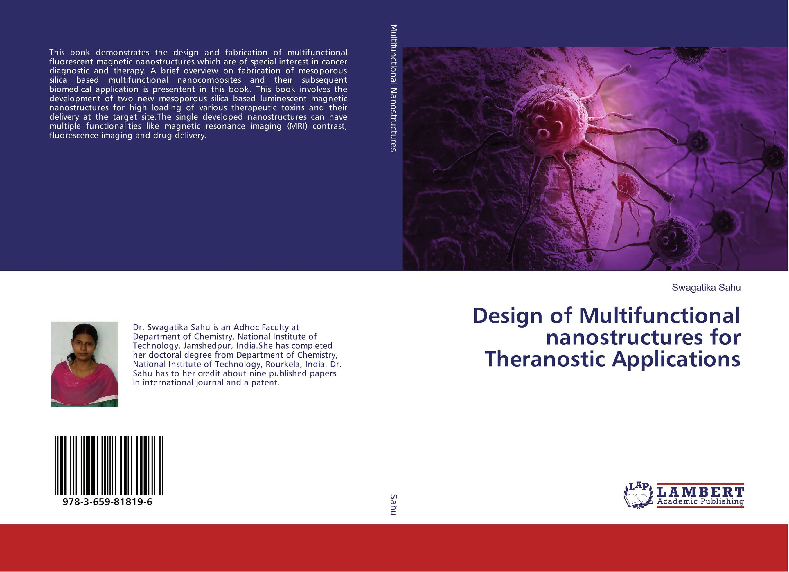Design of Multifunctional nanostructures for Theranostic Applications target oriented drug delivery system
