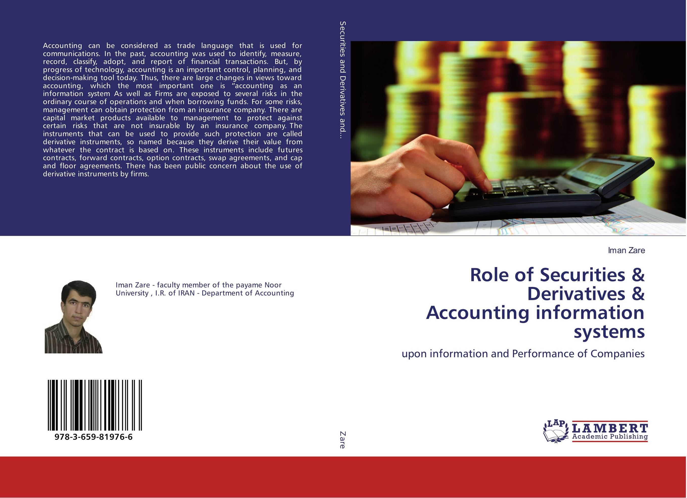 Role of Securities & Derivatives & Accounting information systems dysfunctions in accounting and the role of corporate lobbying