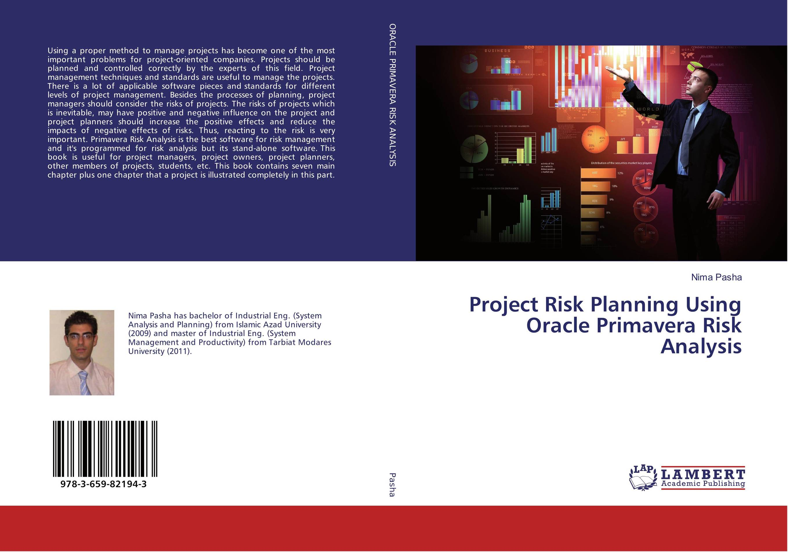 Project Risk Planning Using Oracle Primavera Risk Analysis yuri raydugin project risk management essential methods for project teams and decision makers