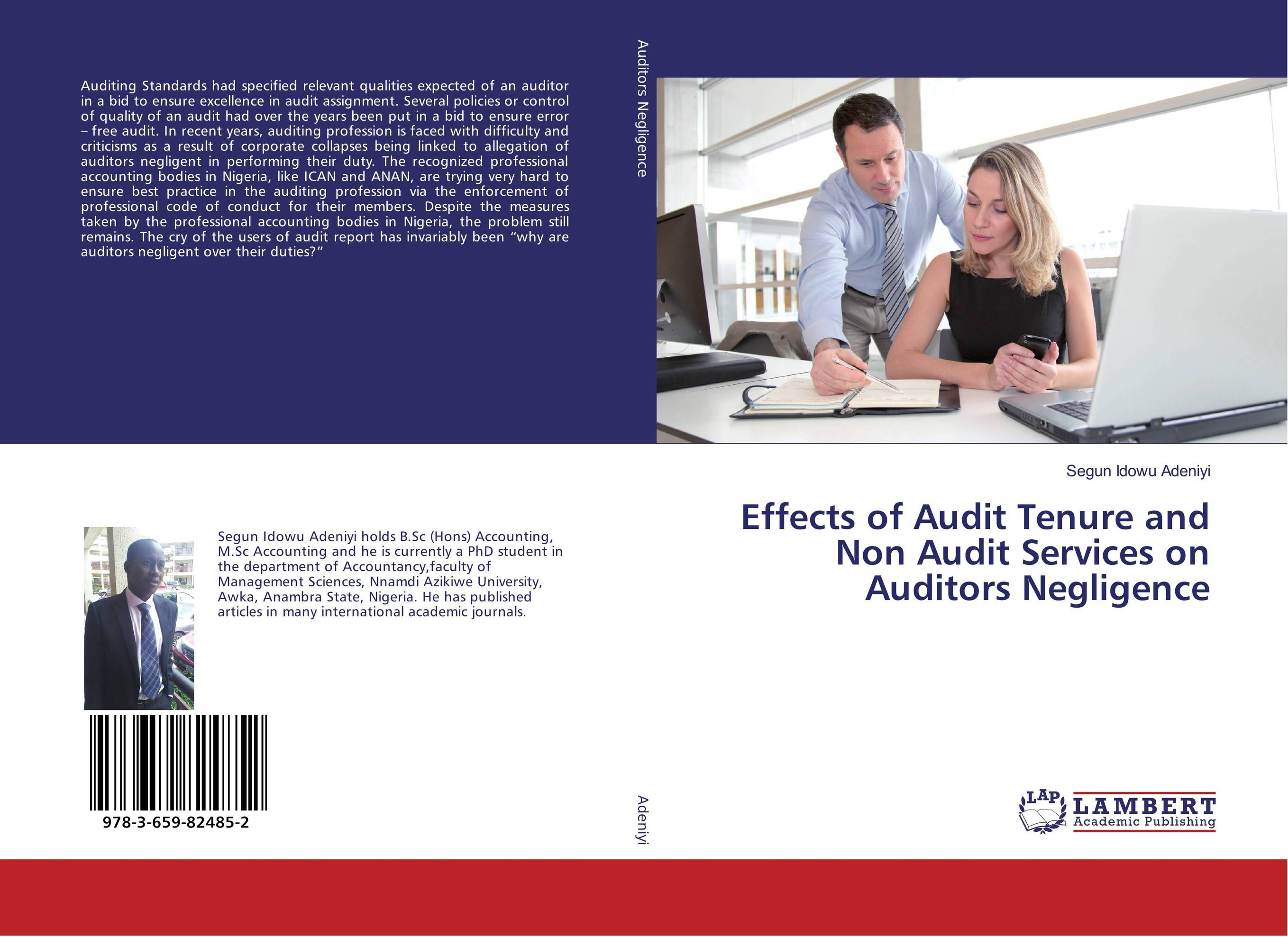 Effects of Audit Tenure and Non Audit Services on Auditors Negligence james paterson c lean auditing driving added value and efficiency in internal audit