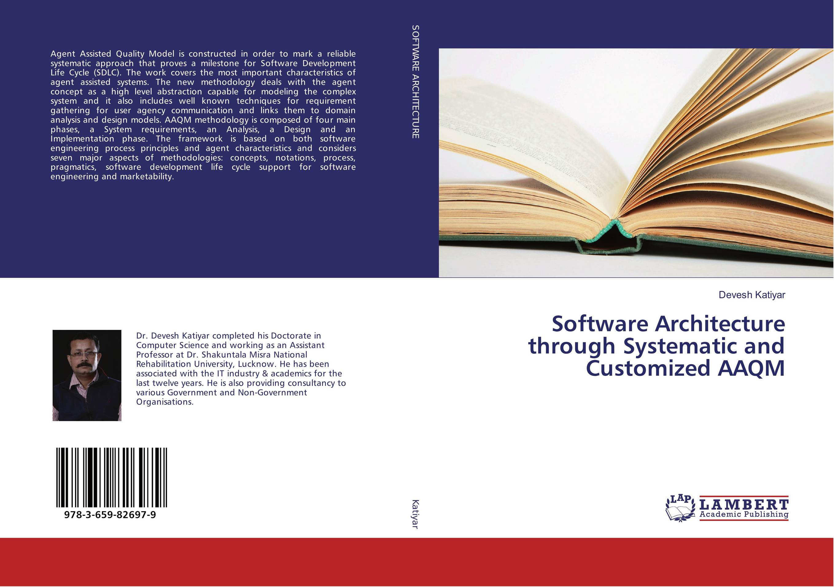 Software Architecture through Systematic and Customized AAQM software architecture and system requirements