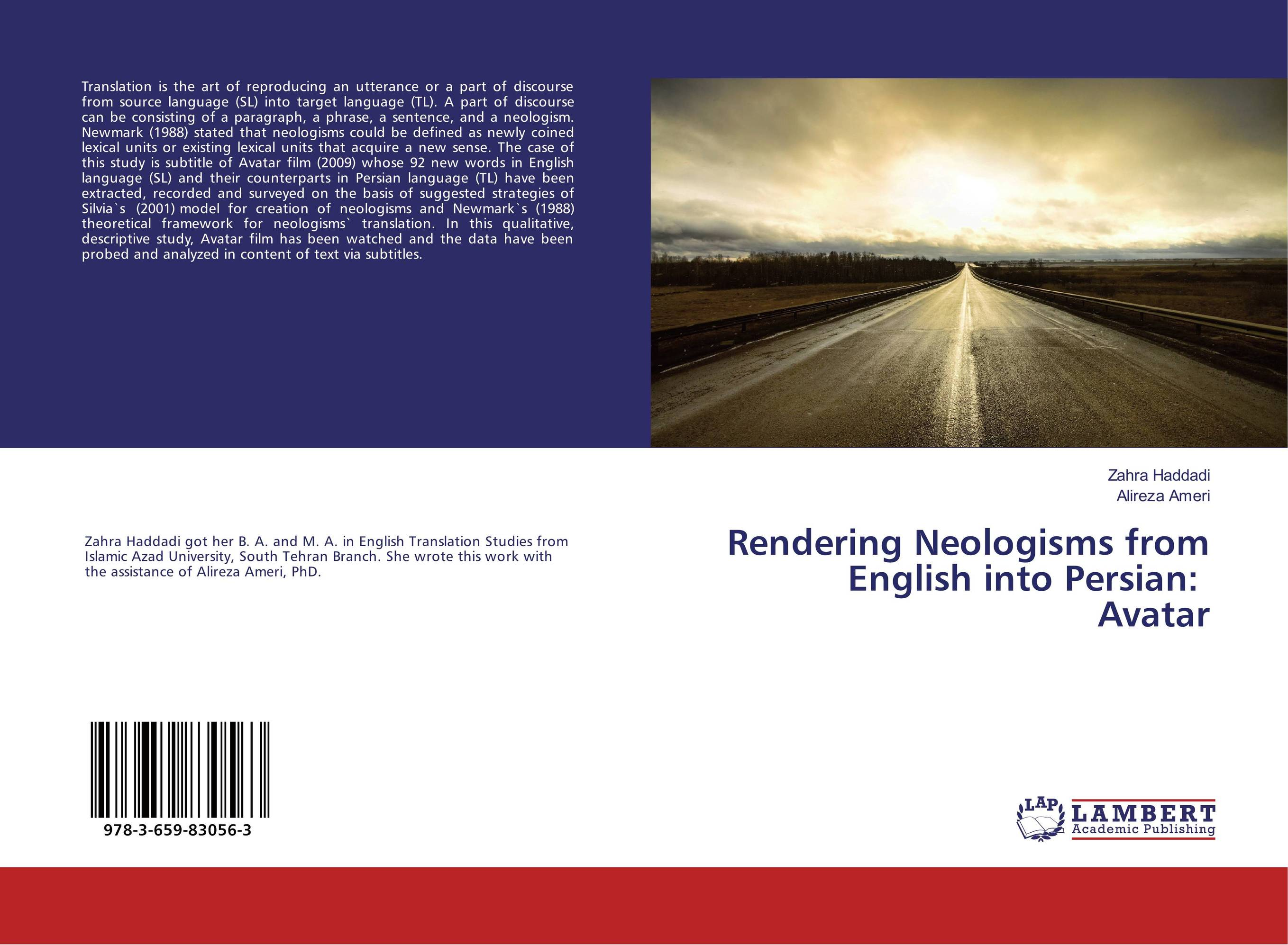 Rendering Neologisms from English into Persian: Avatar pooria alirezazadeh an analytical study of translation of stream of consciousness