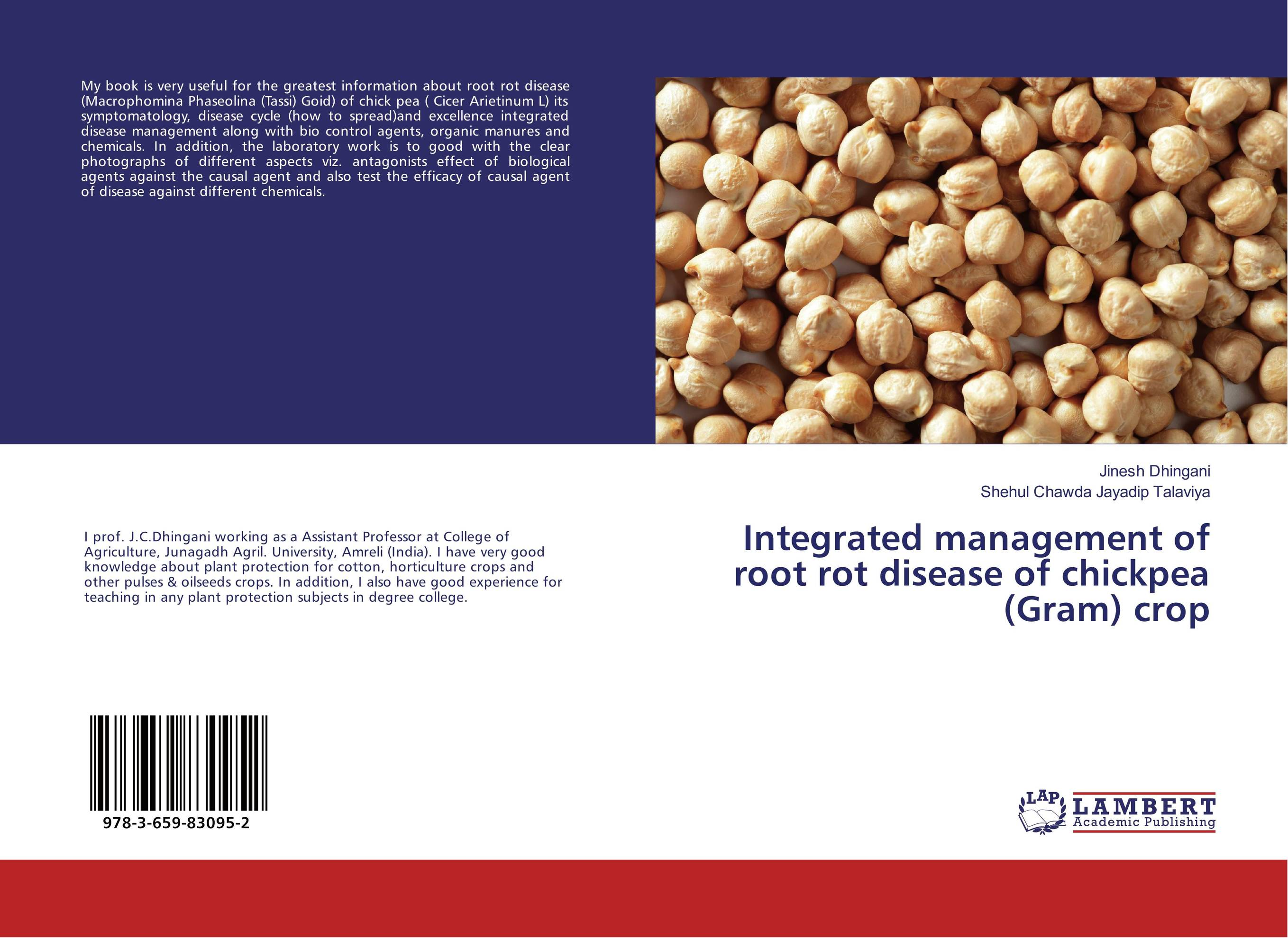 Integrated management of root rot disease of chickpea (Gram) crop h n gour pankaj sharma and rakesh kaushal pathological aspects and management of root rot of groundnut