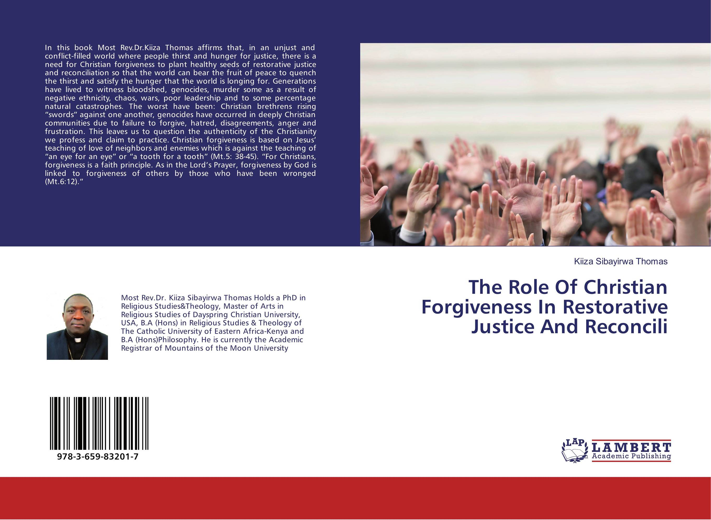 The Role Of Christian Forgiveness In Restorative Justice And Reconcili the role of evaluation as a mechanism for advancing principal practice