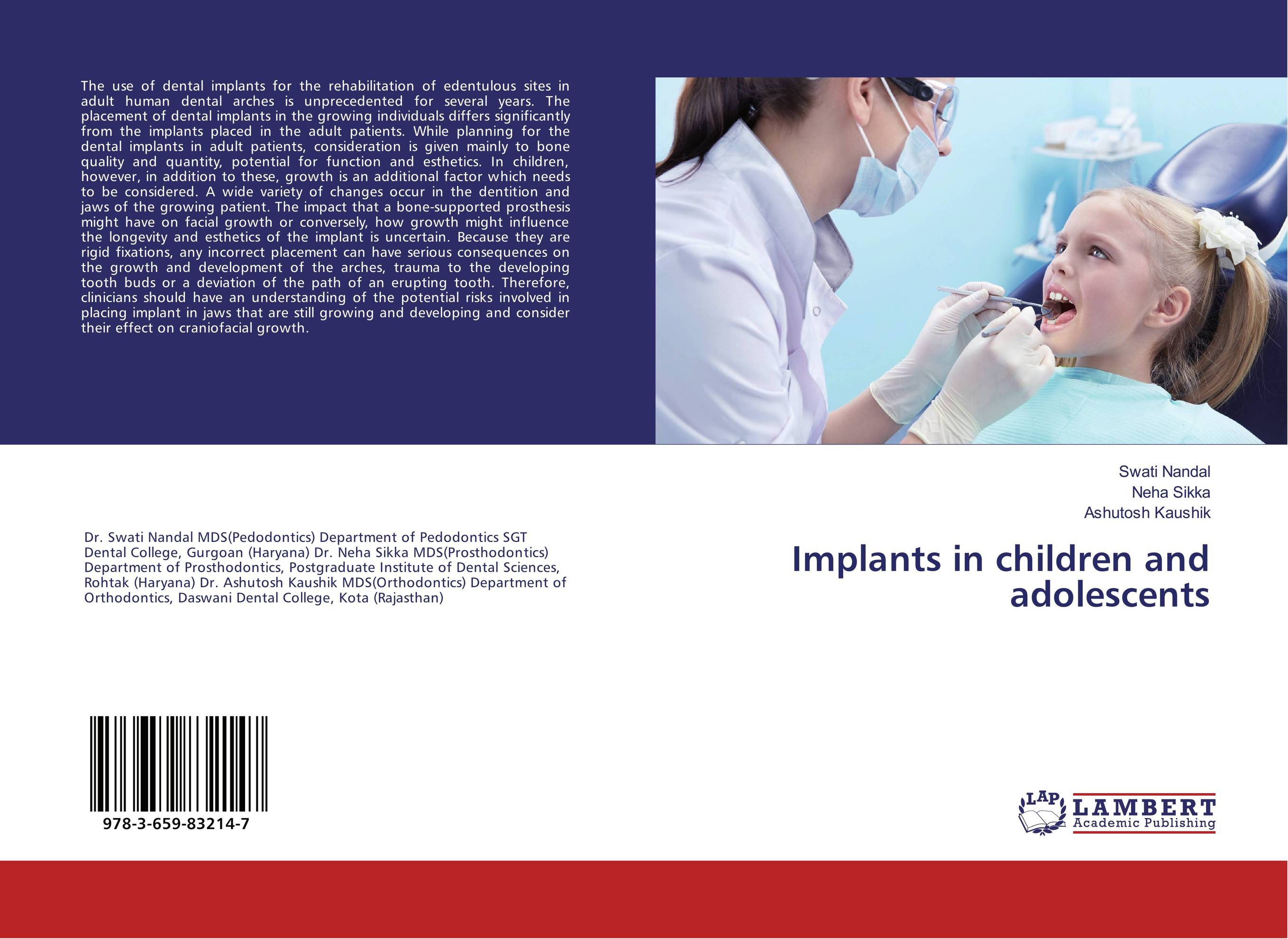Implants in children and adolescents shaveta kaushal and atamjit singh pal dental implants and its design