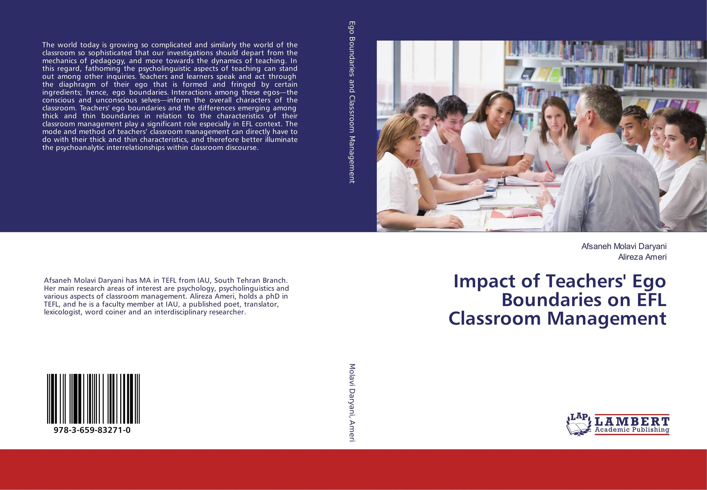 Impact of Teachers' Ego Boundaries on EFL Classroom Management jill hadfield classroom dynamics