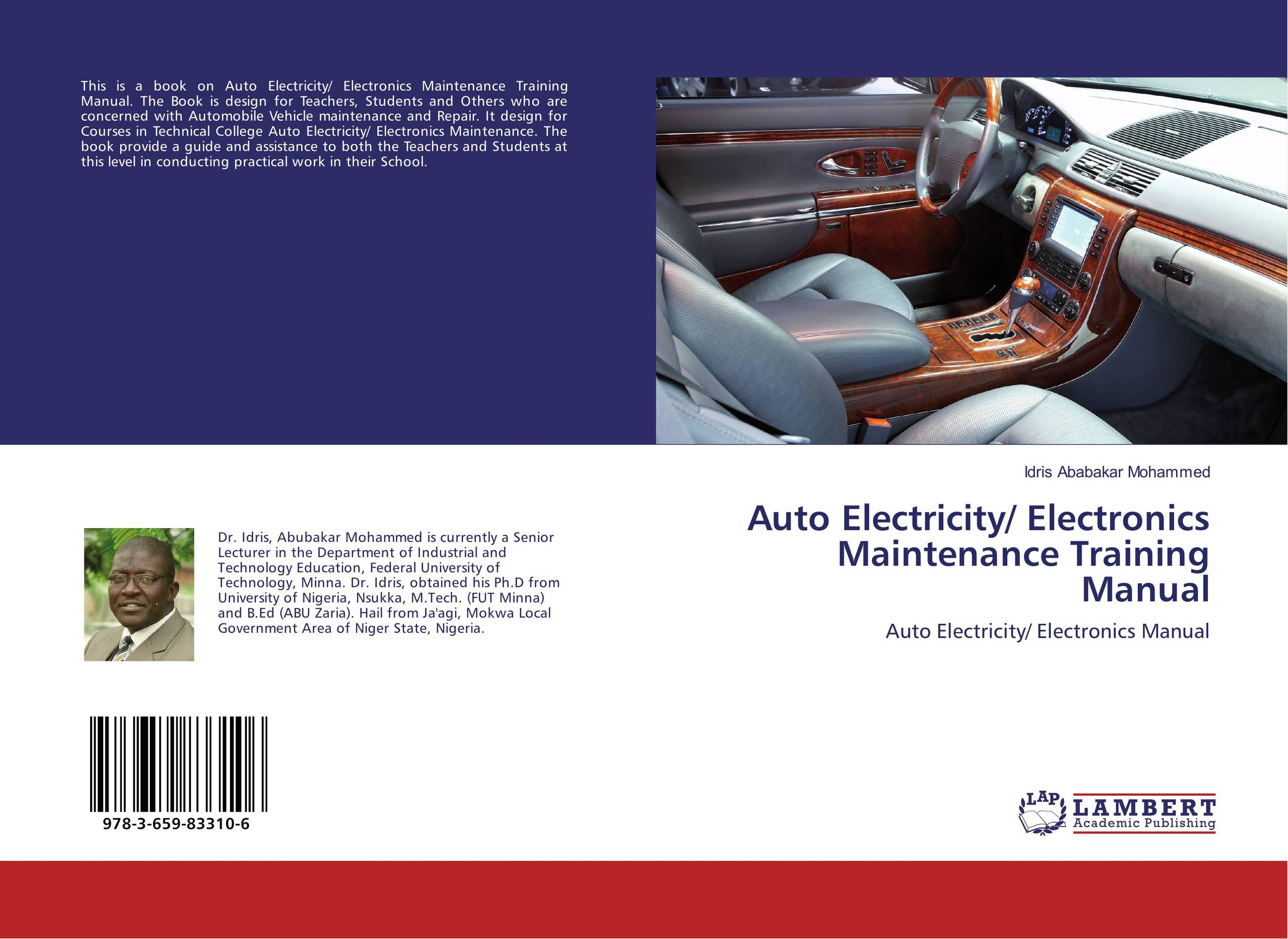 Auto Electricity/ Electronics Maintenance Training Manual lazarowich classic chevies of the 50s – a maintenance and repair manual