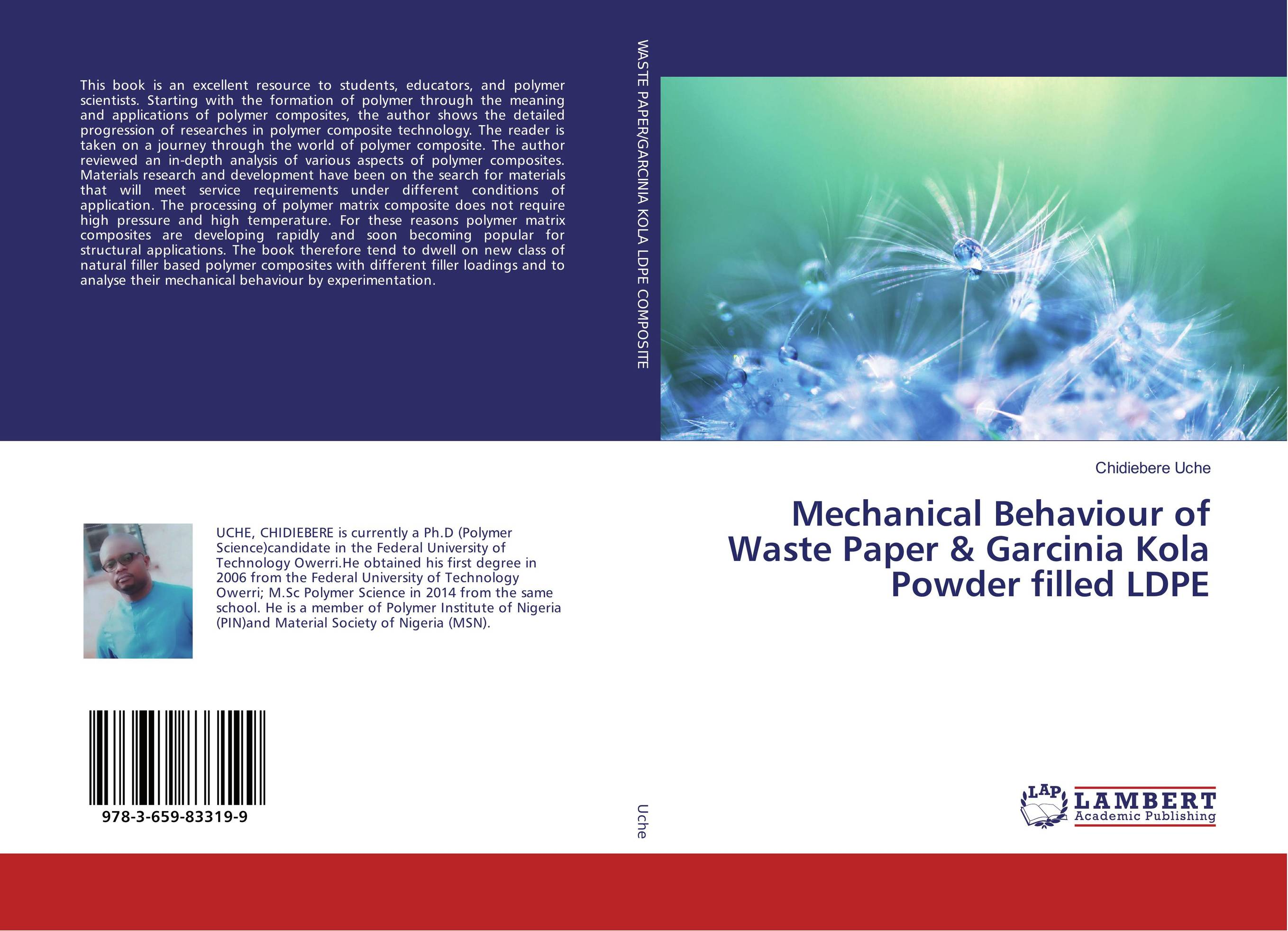 Mechanical Behaviour of Waste Paper & Garcinia Kola Powder filled LDPE asit kumar khanra production of nanocrystalline zrb2 powder and zrb2 cu composites