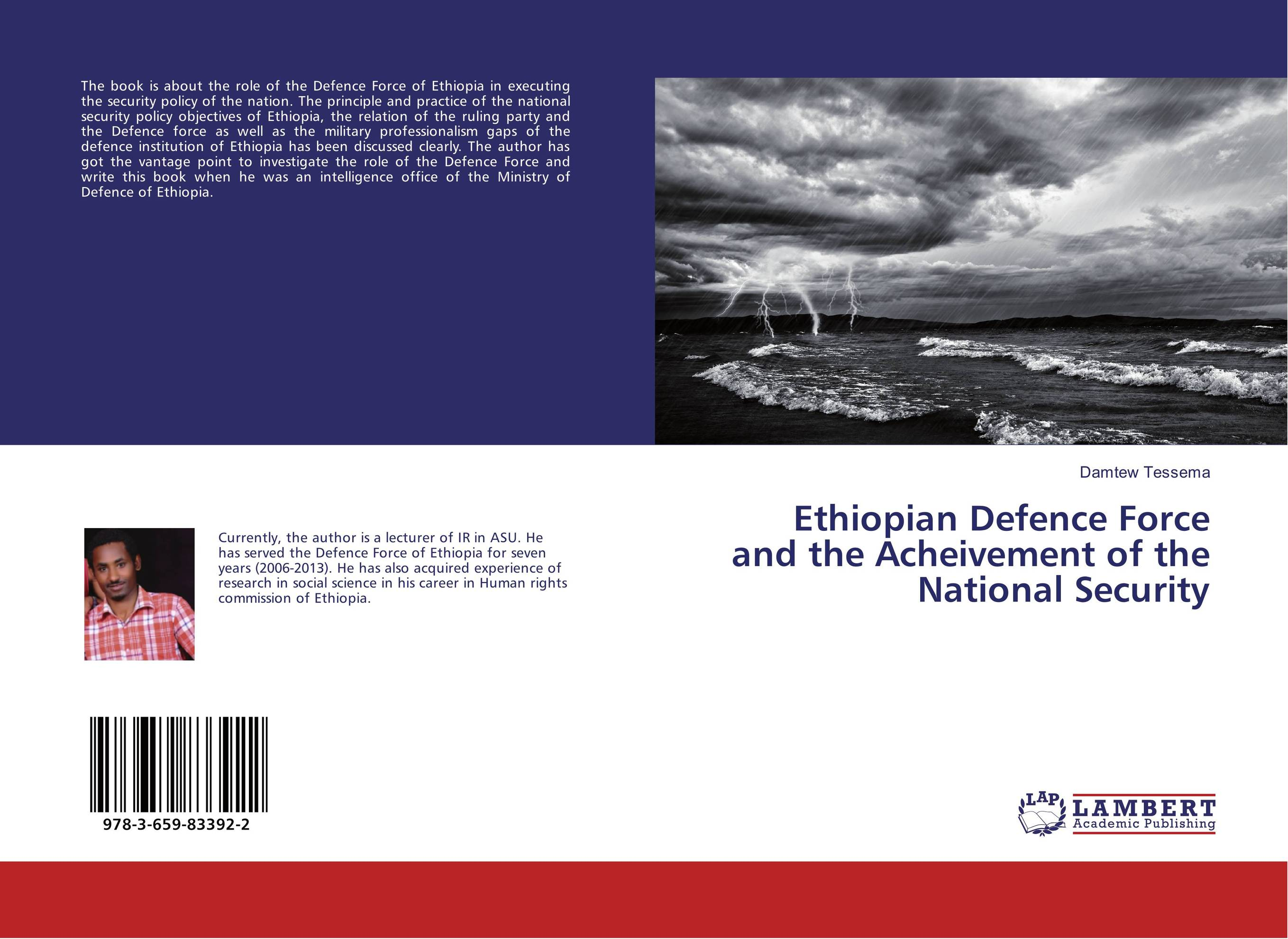 Ethiopian Defence Force and the Acheivement of the National Security ethiopian defence force and the acheivement of the national security
