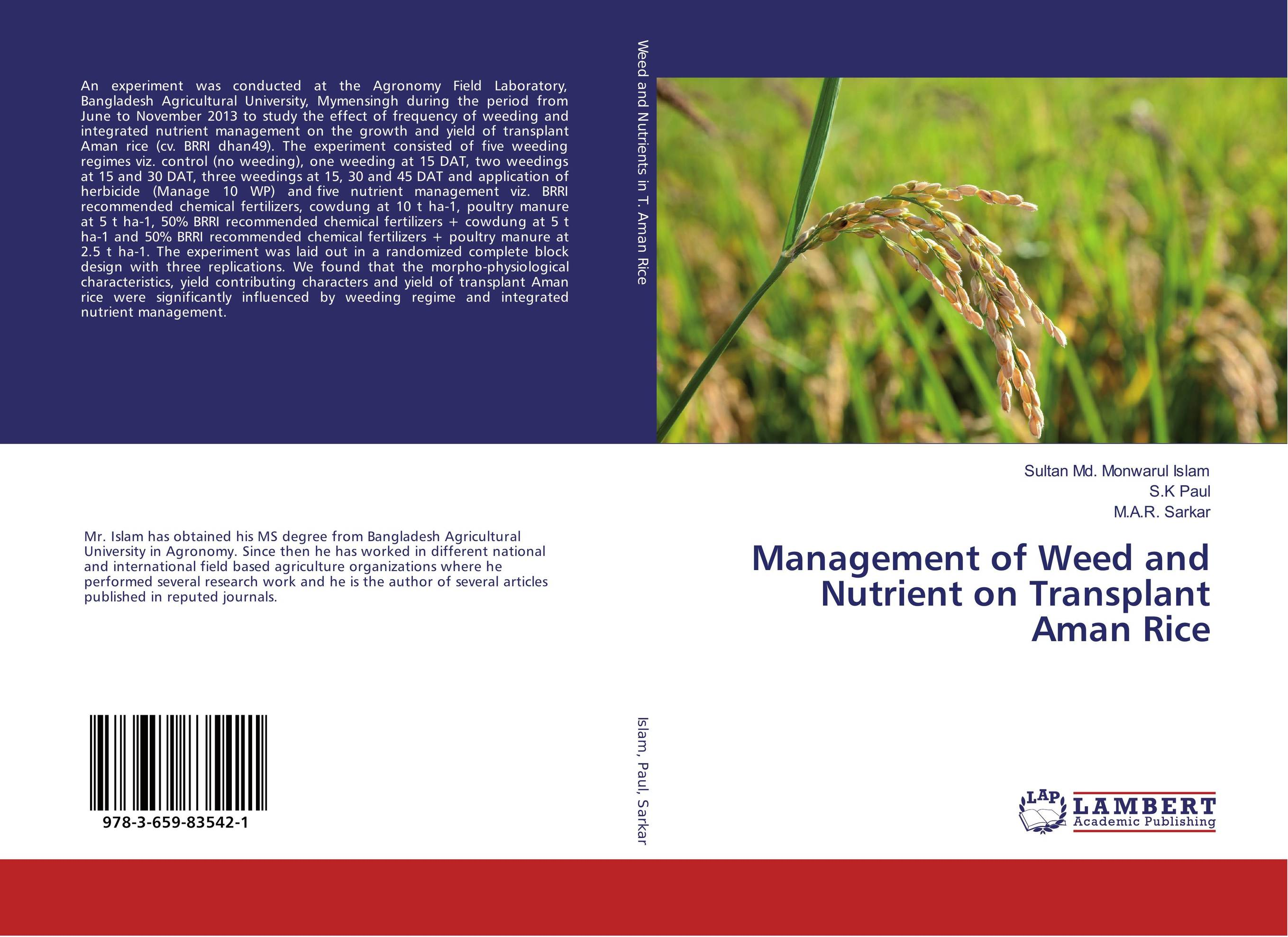 Management of Weed and Nutrient on Transplant Aman Rice effect of zn fe and fym on growth yield and nutrient content of rice