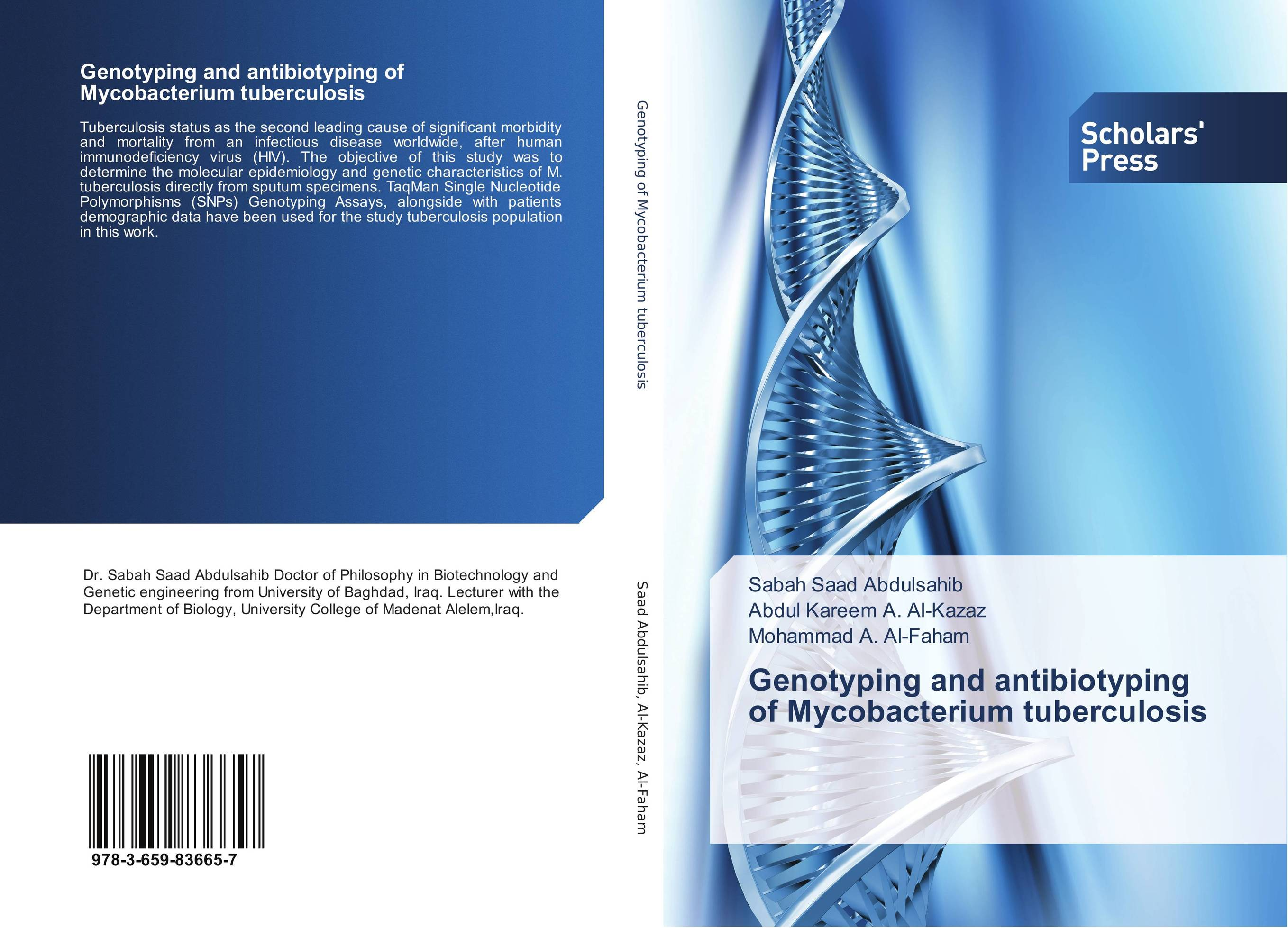 Genotyping and antibiotyping of Mycobacterium tuberculosis genotyping and antibiotyping of mycobacterium tuberculosis