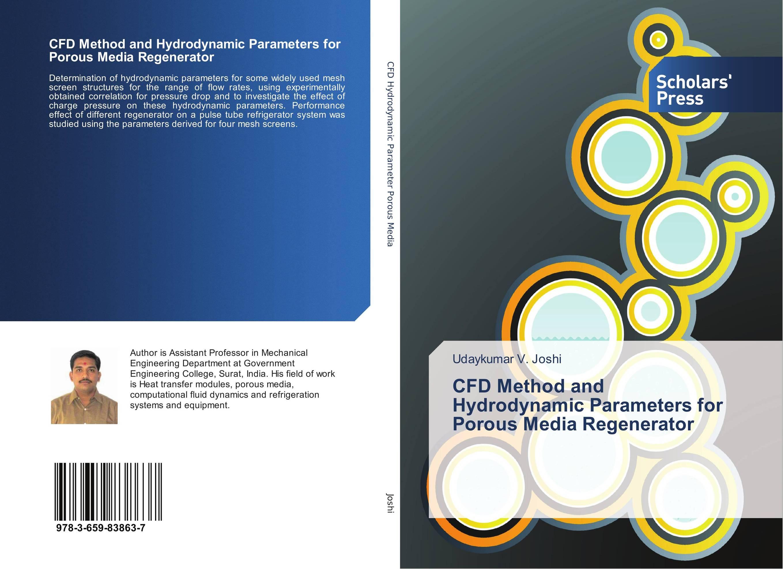 CFD Method and Hydrodynamic Parameters for Porous Media Regenerator