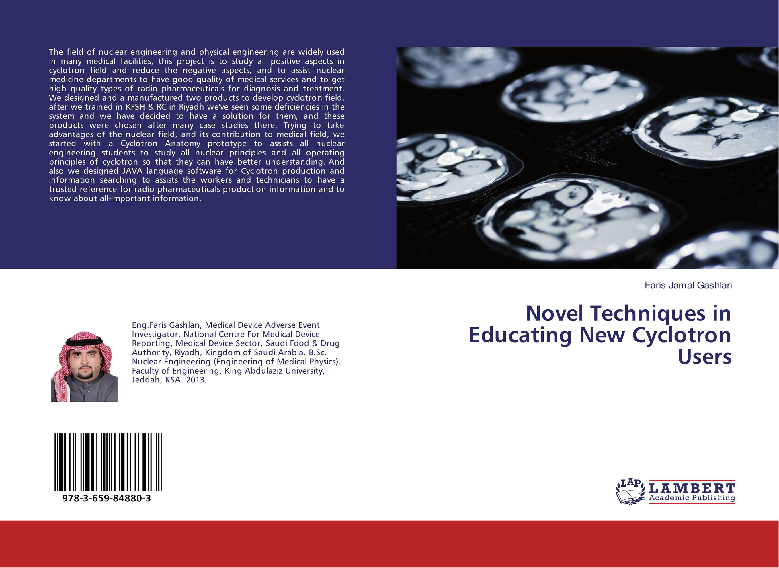 Novel Techniques in Educating New Cyclotron Users the lonely polygamist – a novel