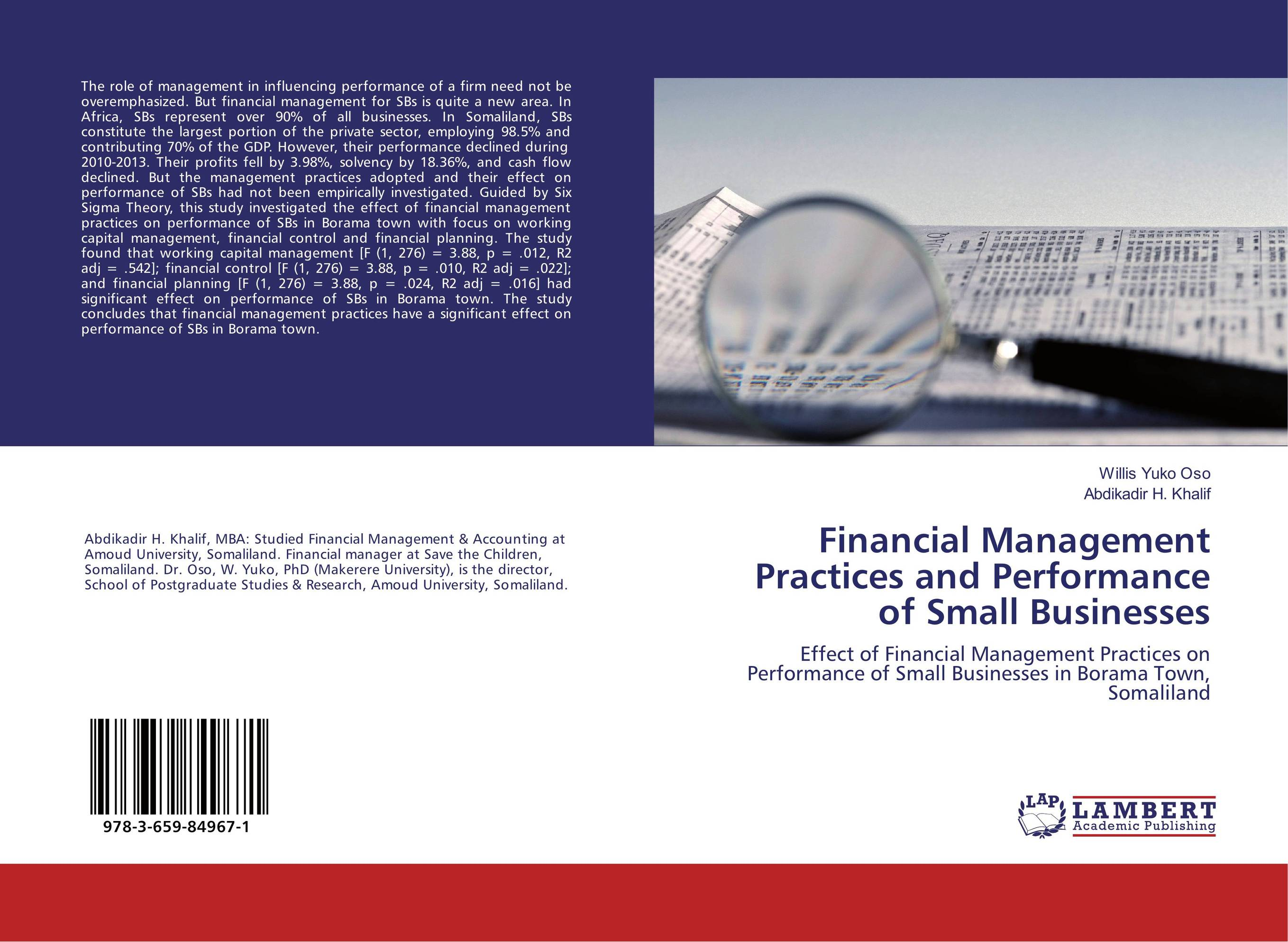 Financial Management Practices and Performance of Small Businesses