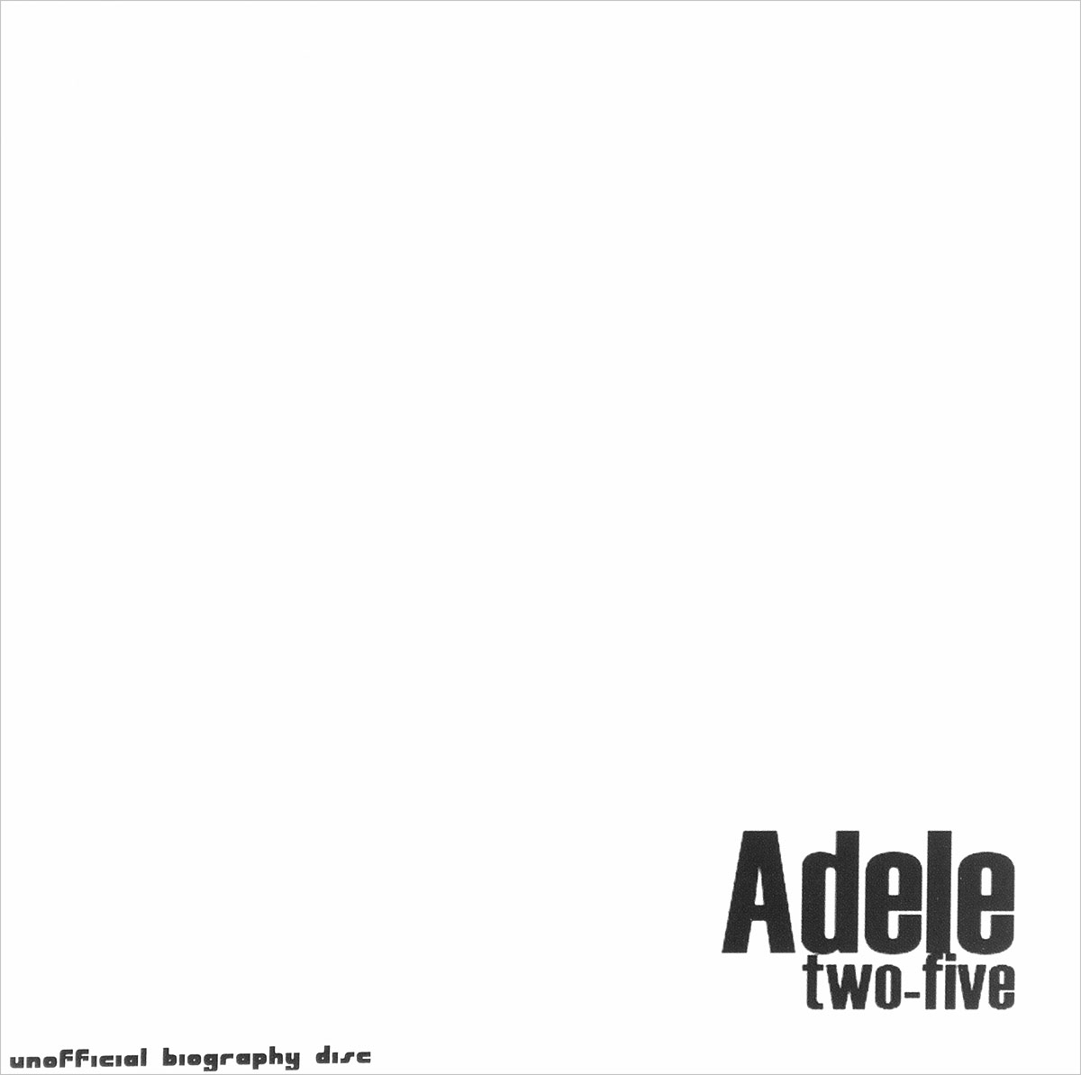 Фото - Adele Adele. Two Five adele adele 19