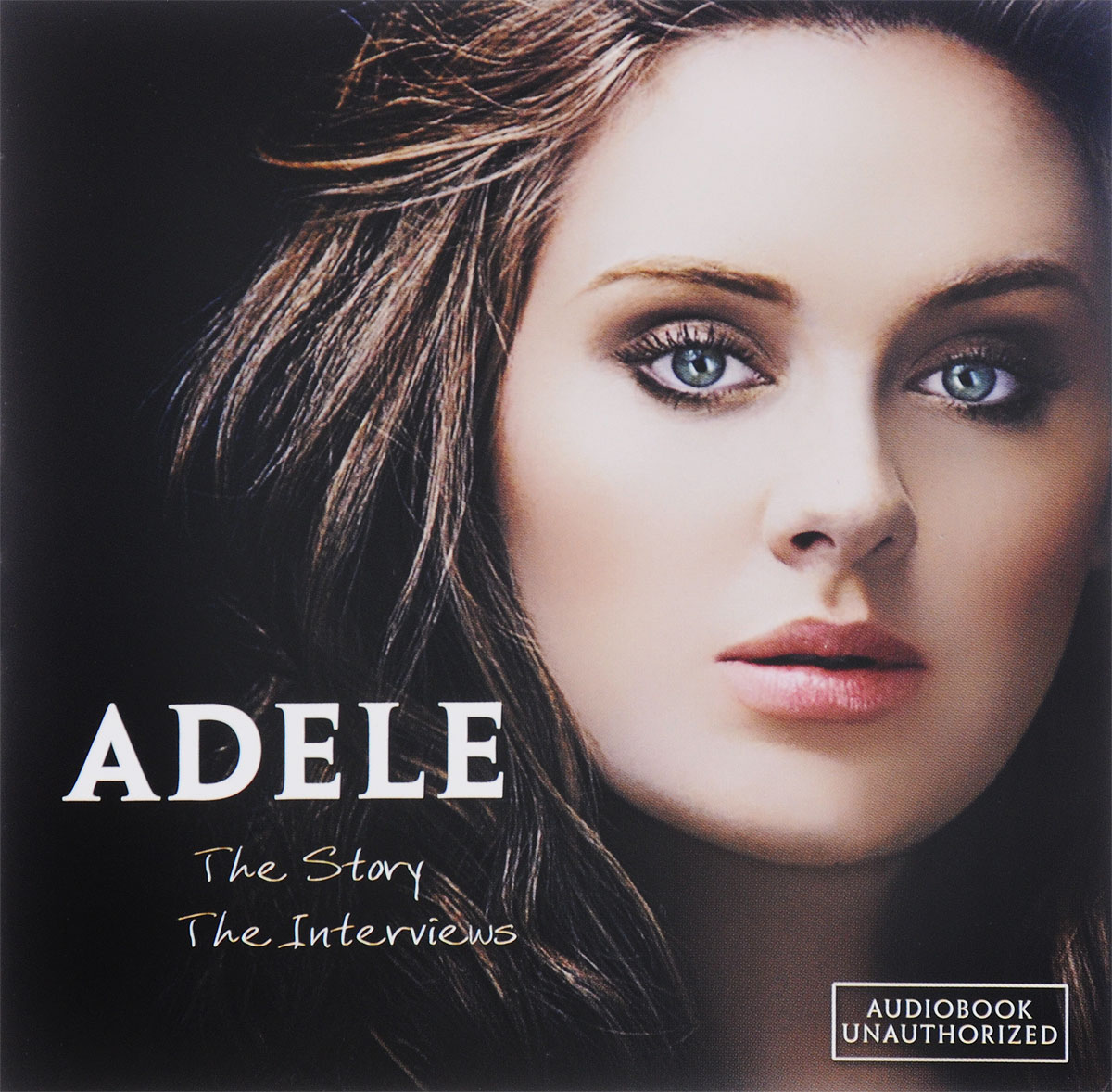 Фото - Adele Adele. The Story. The Interviews adele adele 19