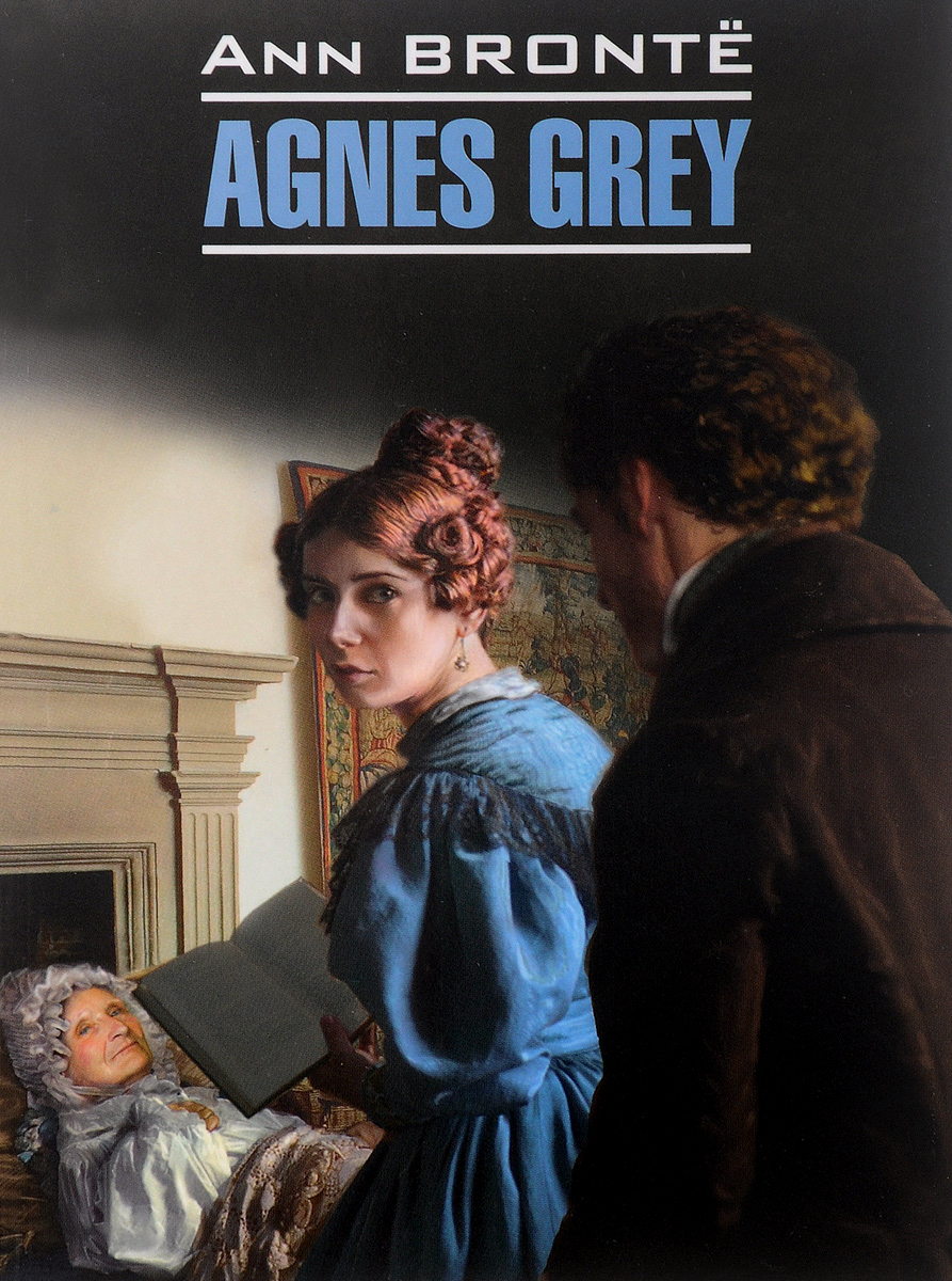 Ann Bronte Agnes Grey bronte c bronte jane eyre