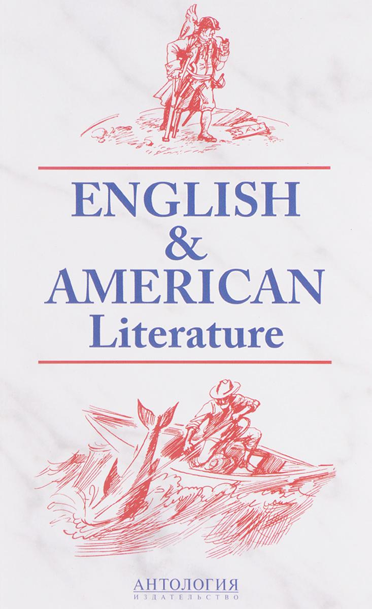 English and American Literature / Английская и американская литература. Учебное пособие